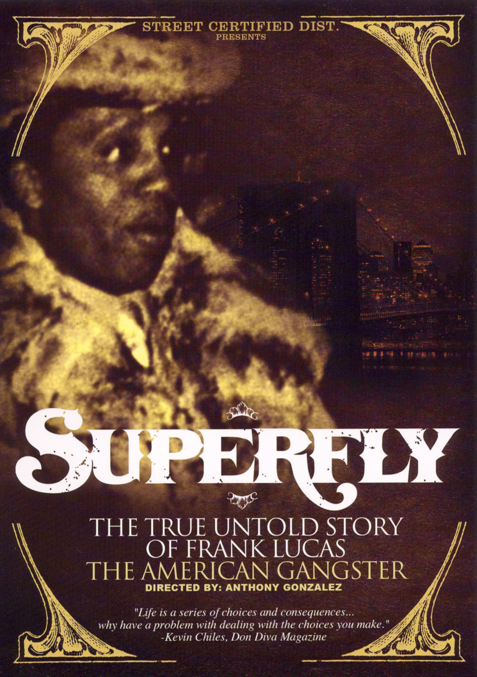 Superfly: The True, Untold Story of Frank Lucas, The American Gangster