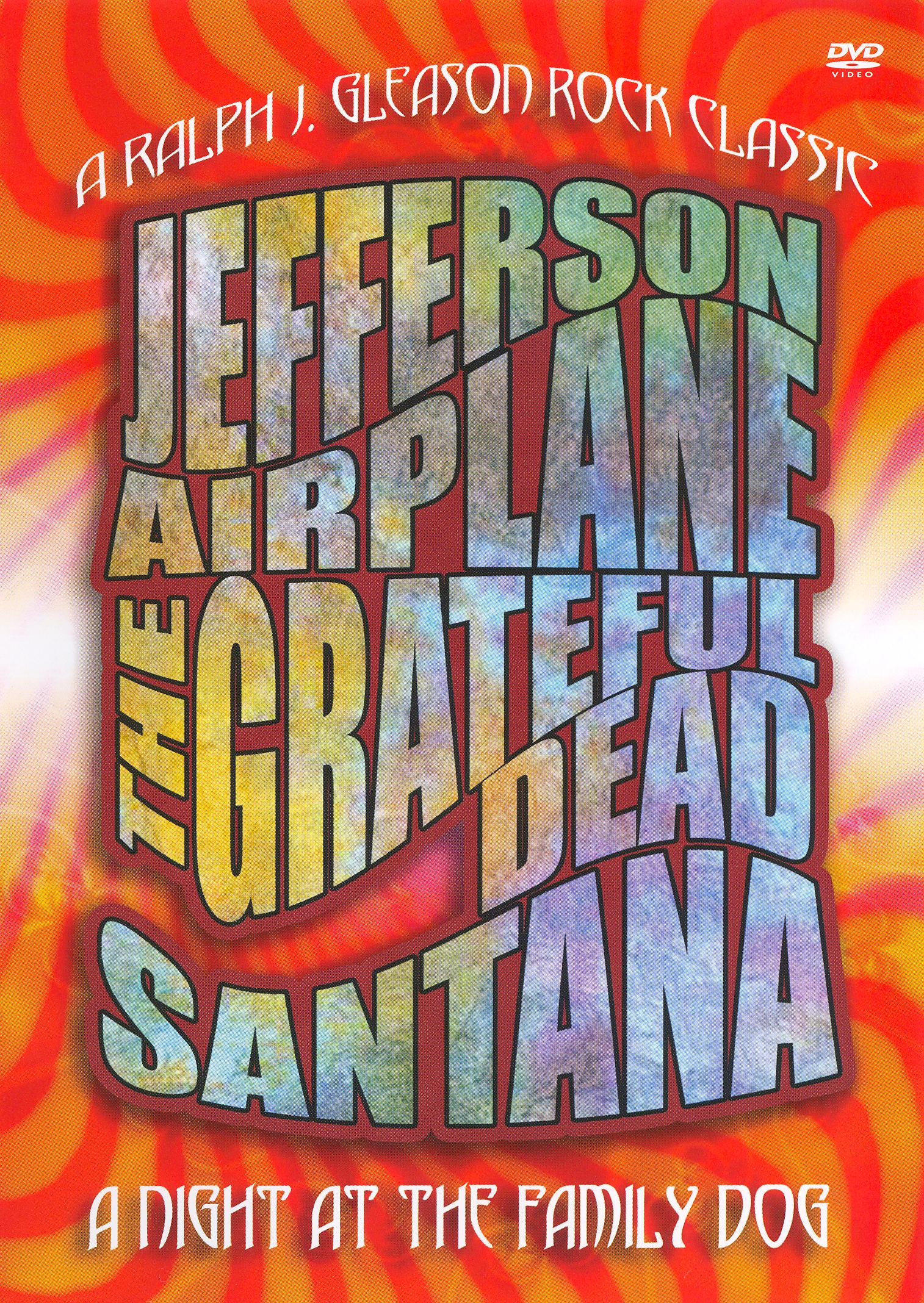 A Night at the Family Dog 1970: Santana, Grateful Dead, Jefferson Airplane