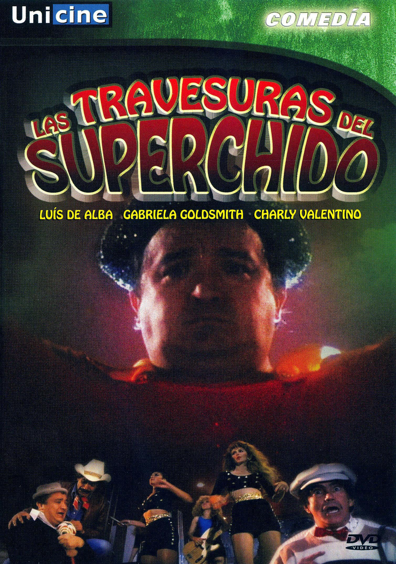 Las Travesuras del Superchido