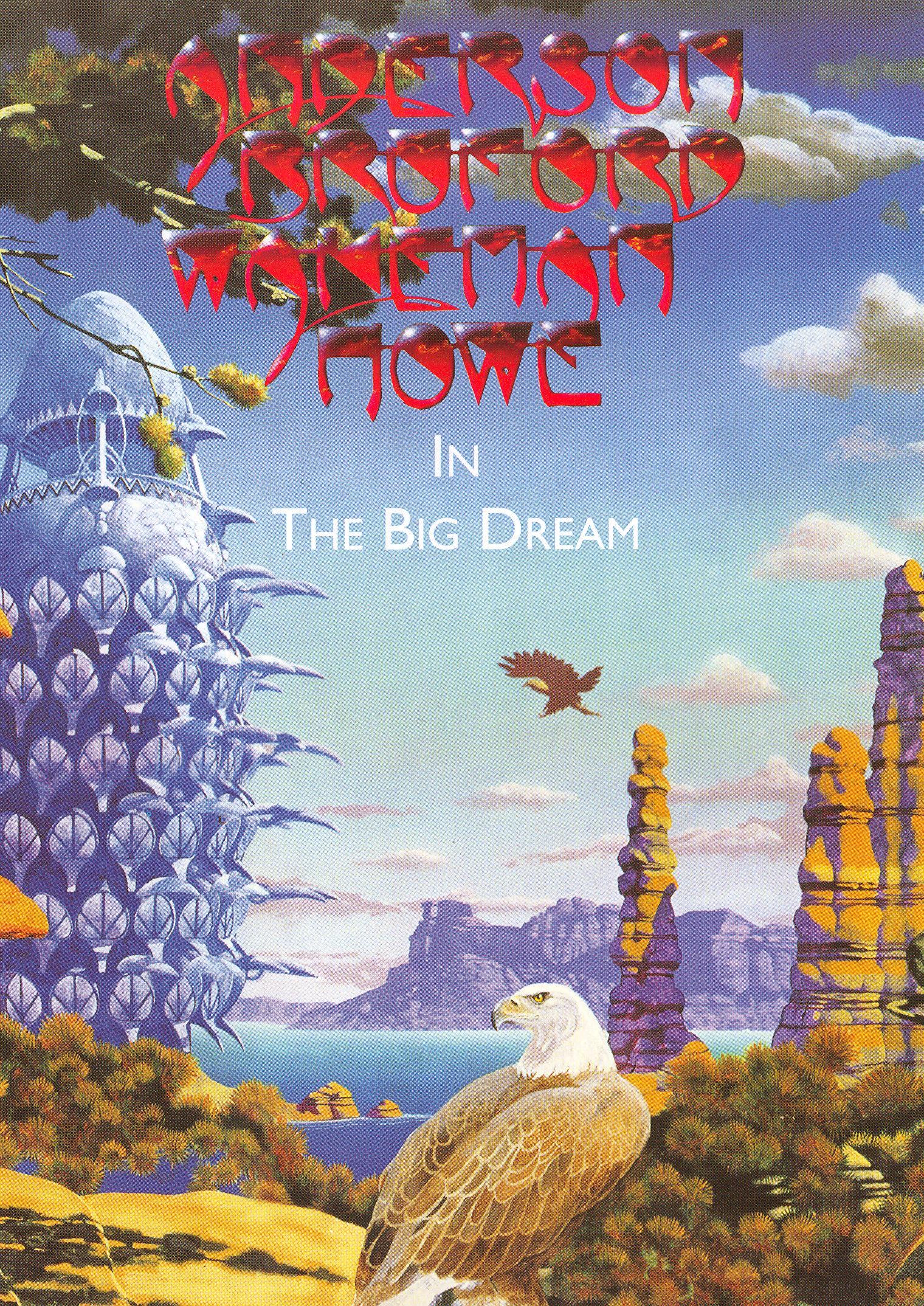 Anderson, Bruford, Wakeman & Howe: In The Big Dream