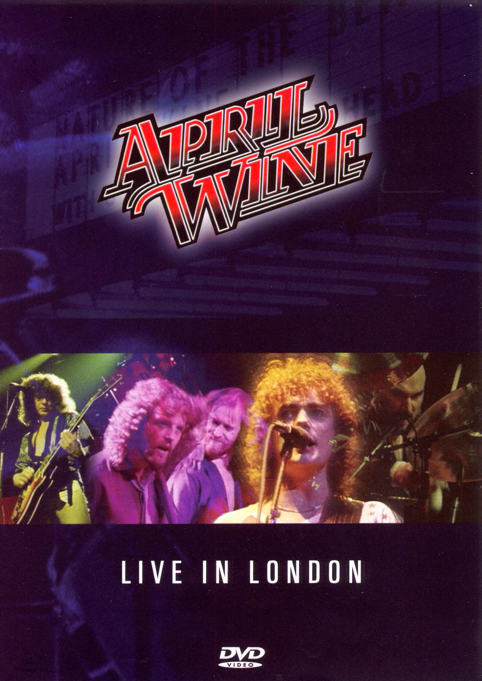 April Wine: Live in London