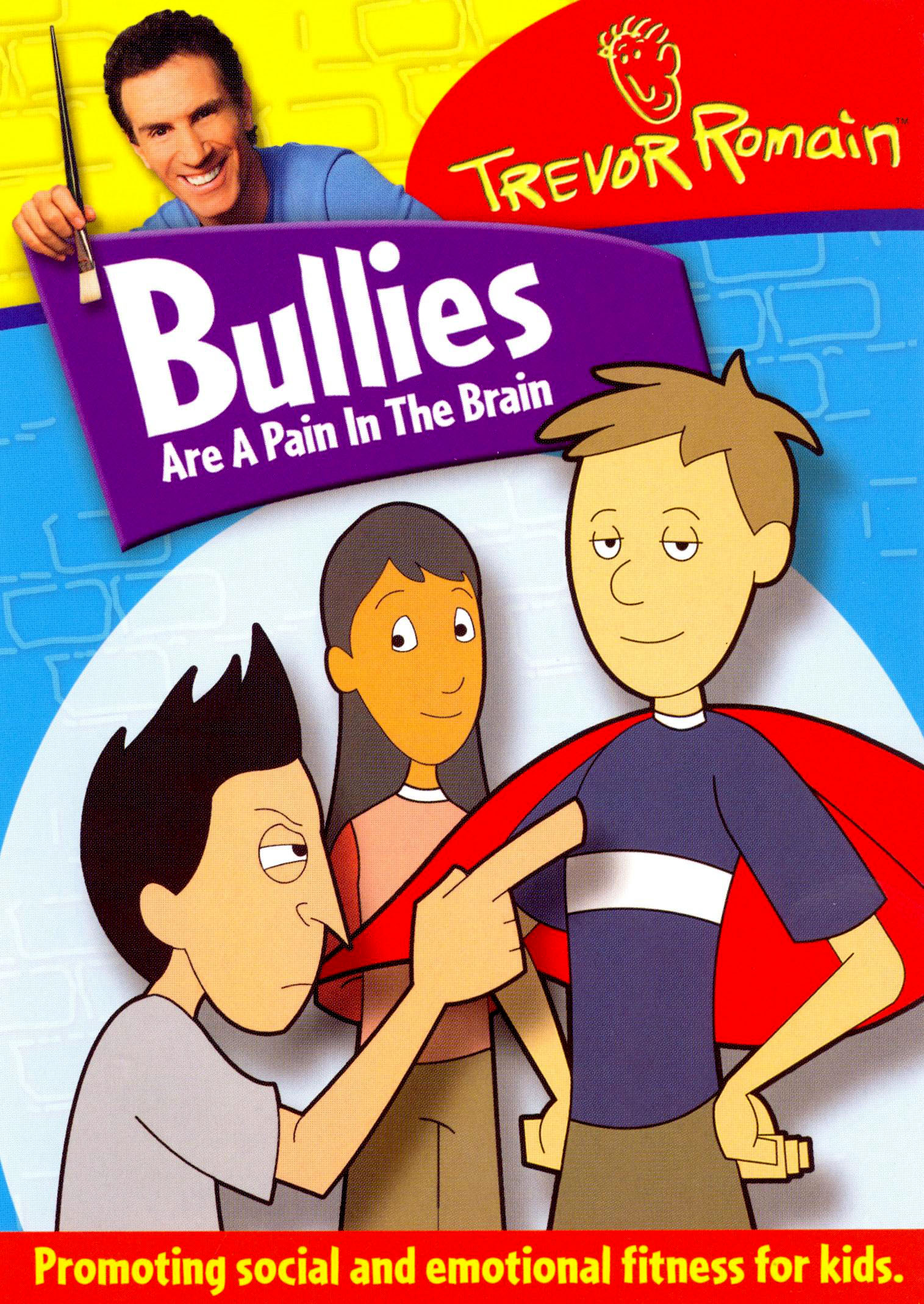 Trevor Romain: Bullies Are a Pain in the Brain