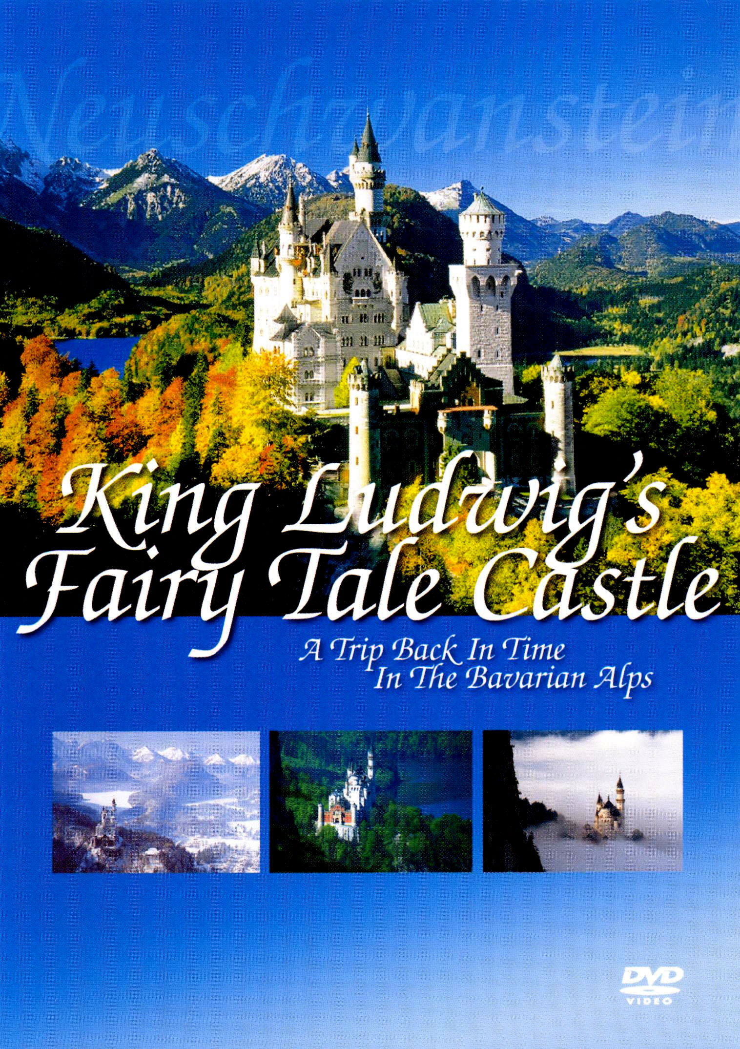 King Ludwig's Fairy Tale Castle