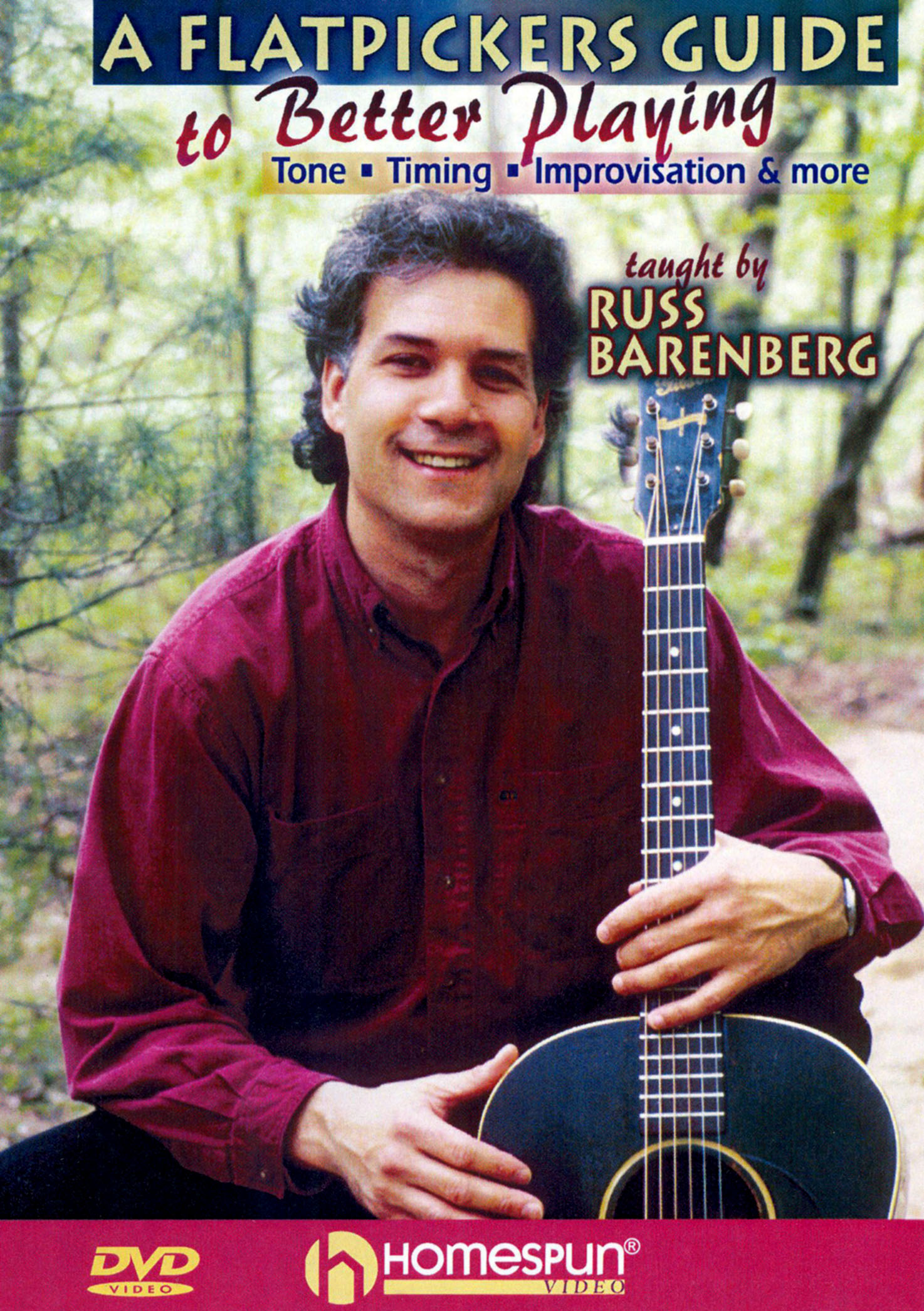 Russ Barenberg: The Flatpicker's Guide to Better Playing
