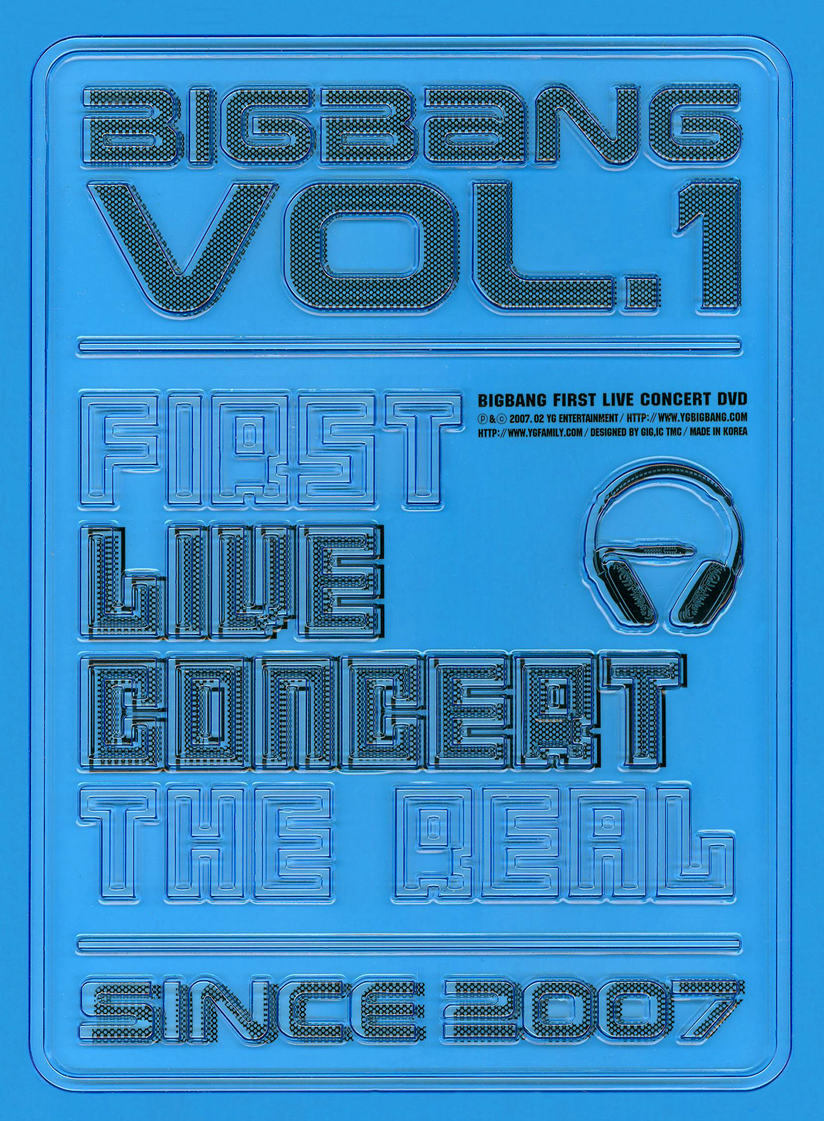 Bigbang: Vol. 1: First Live Concert - The Real - Since 2007