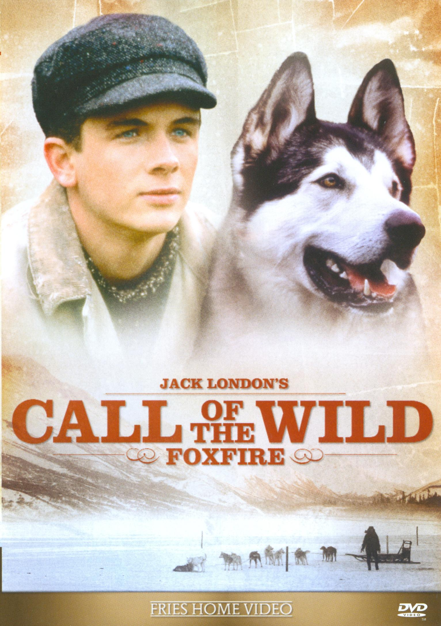 John Thornton Call Of The Wild Call of the Wild: Foxf...