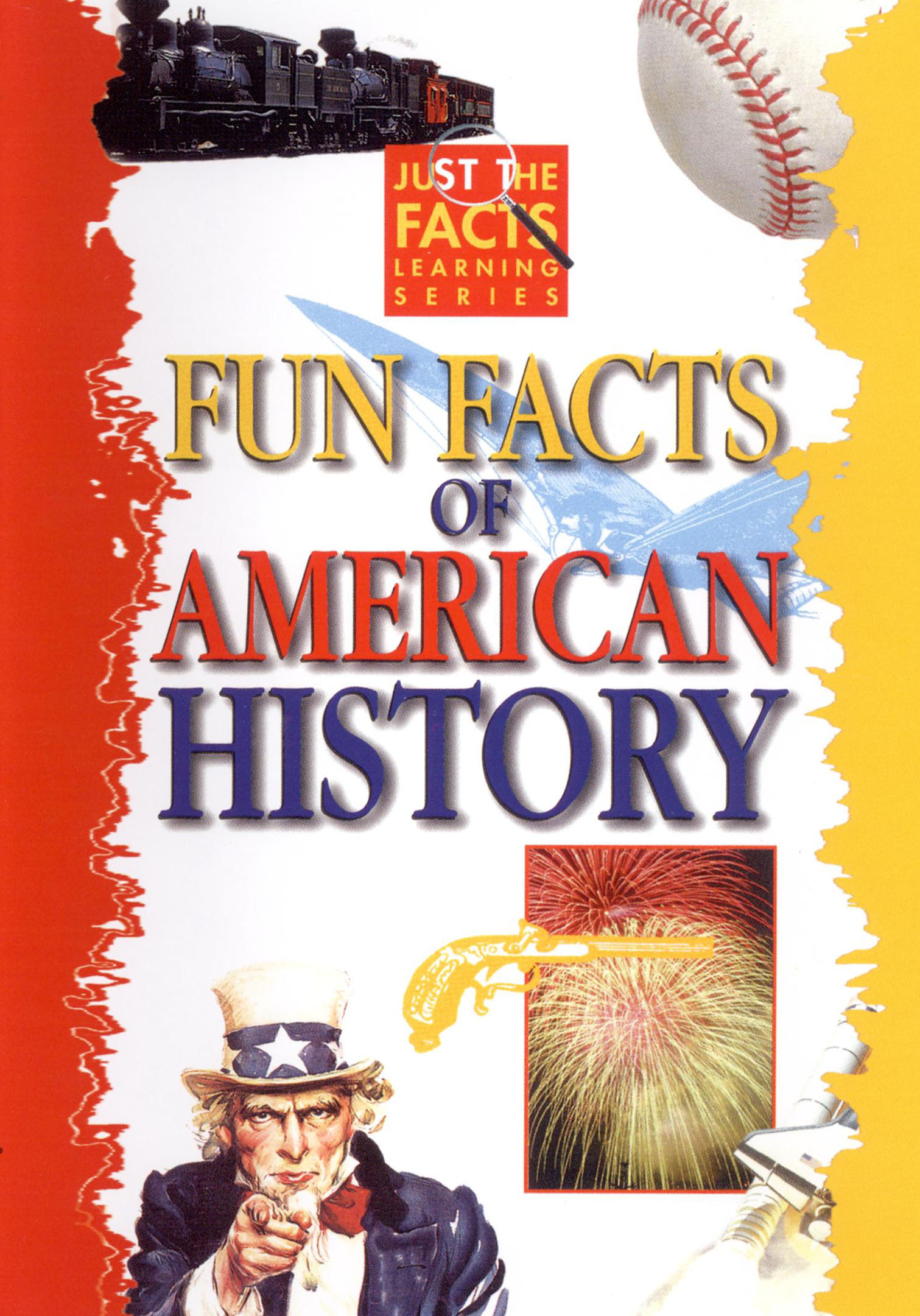 Just the facts fun facts of american history 2007 for American history trivia facts