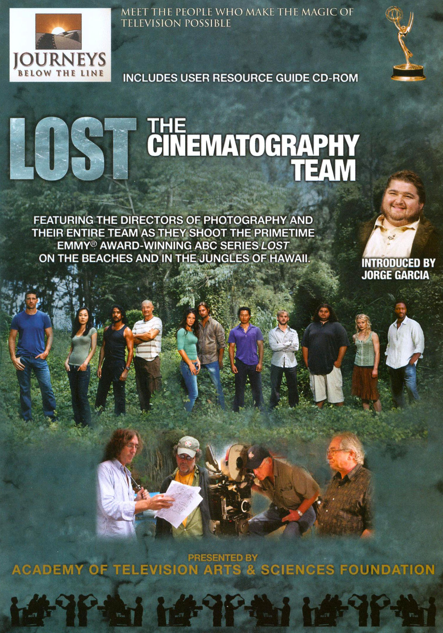 Journeys Below the Line: Lost: The Cinematography Team