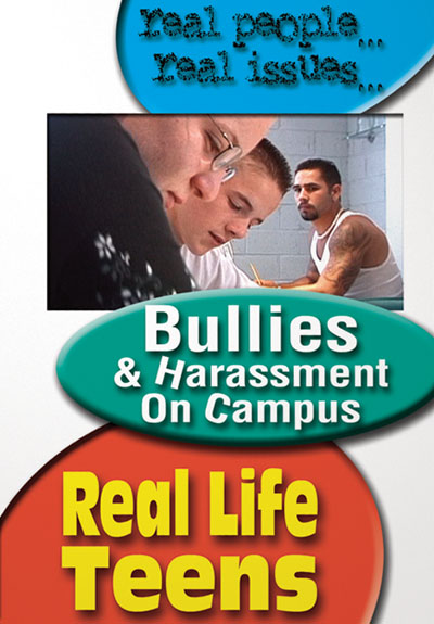 Real Life Teens: Bullies & Harassment on Campus