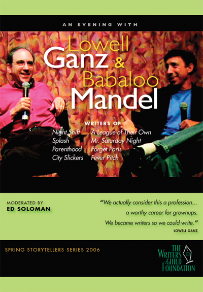 An Evening With Lowell Ganz and Babaloo Mandel