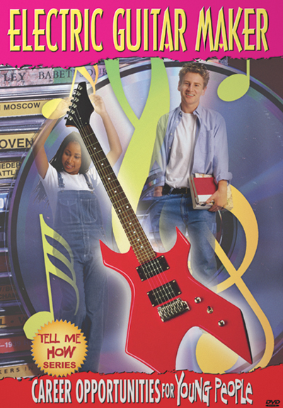 Career Opportunities for Young People: Electric Guitar Maker