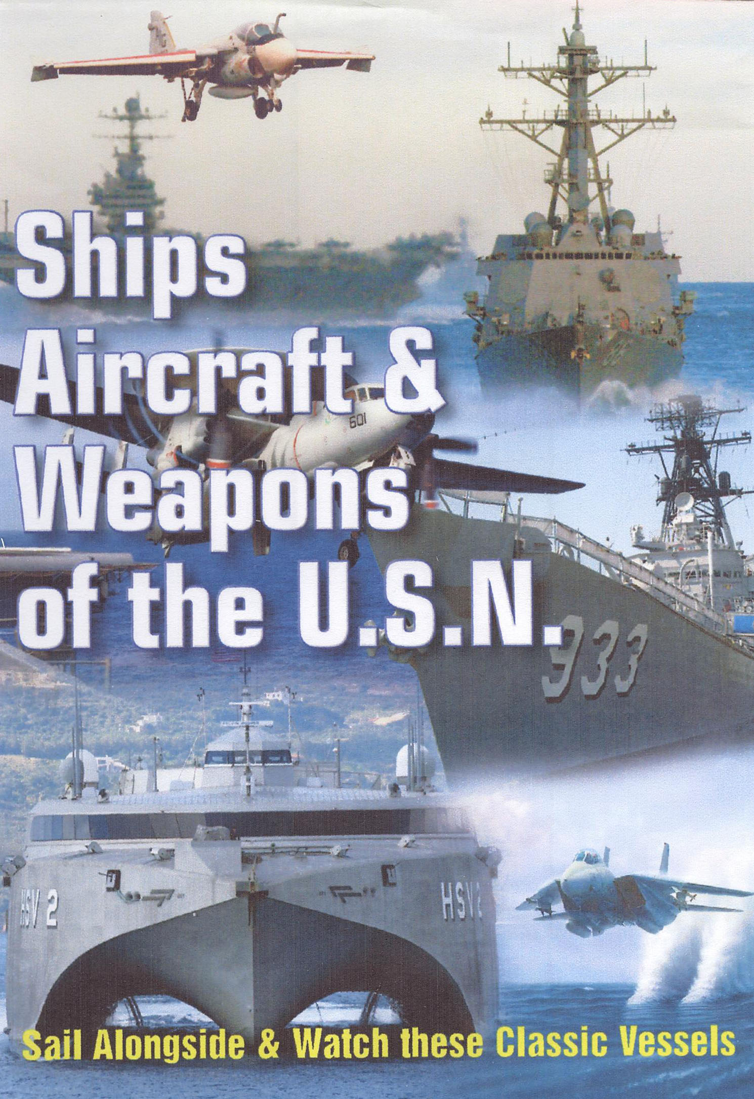 Ships, Aircraft, and Weapons of the U.S. Navy