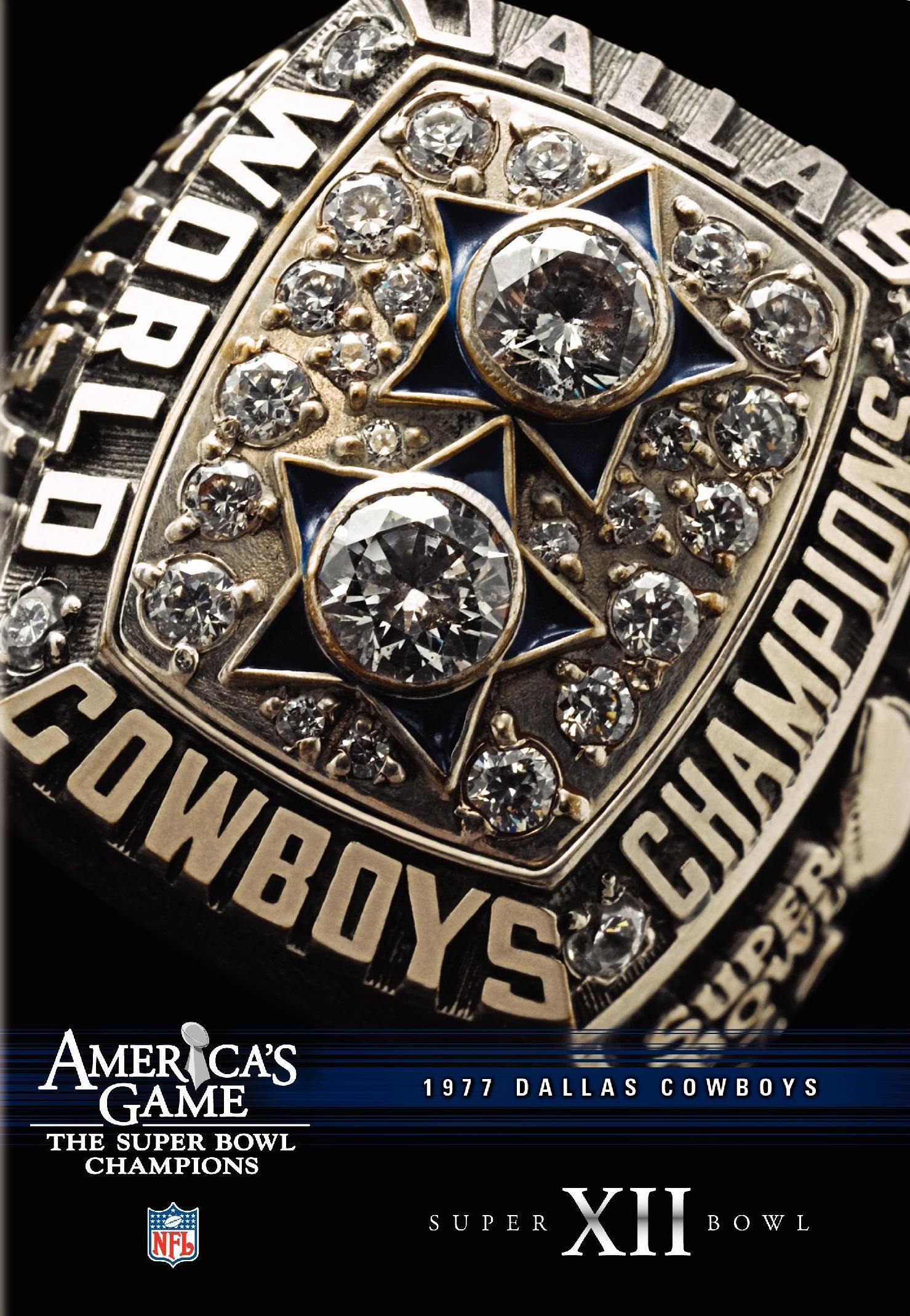 NFL: America's Game - 1977 Dallas Cowboys - Super Bowl XII