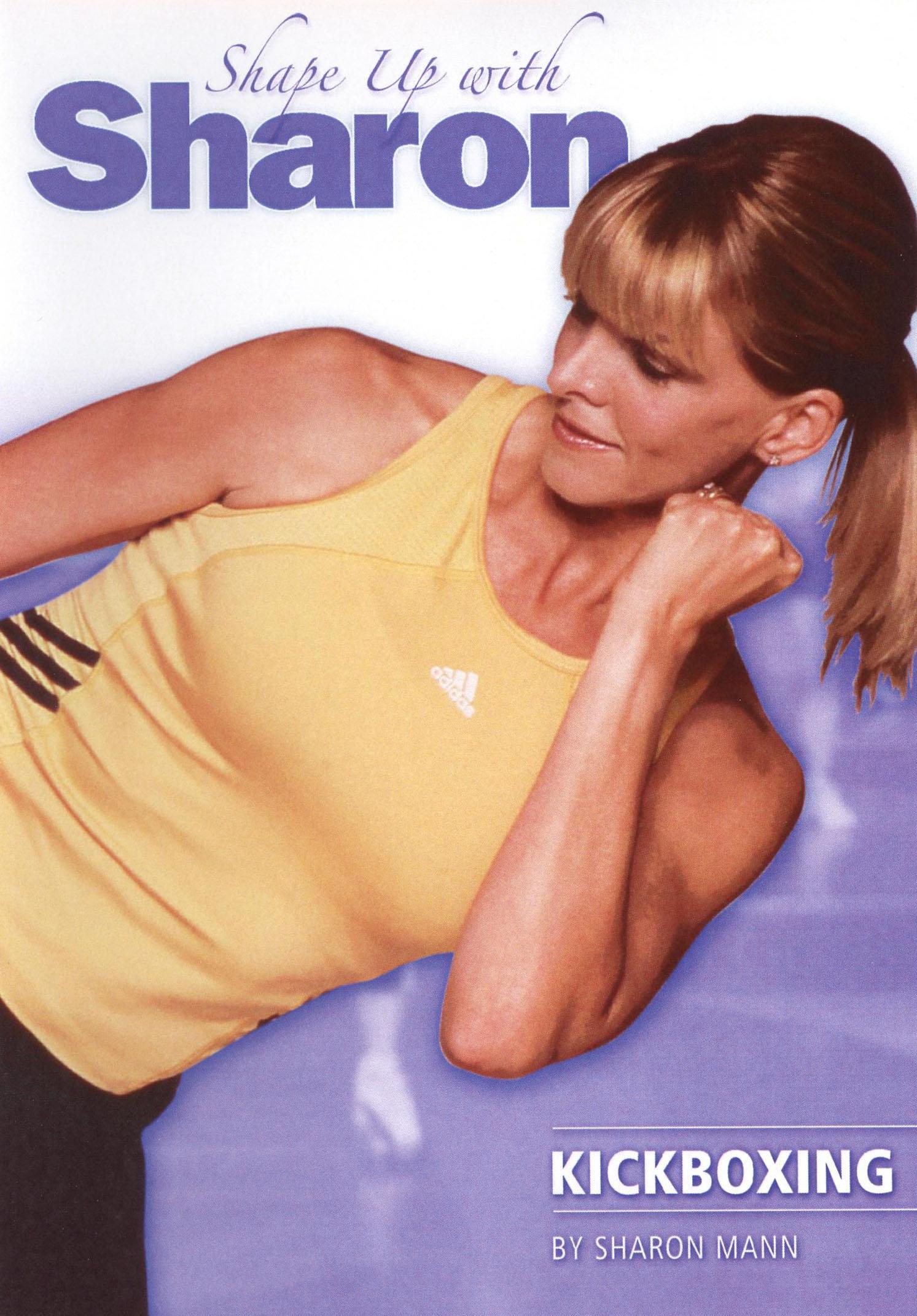 Sharon Mann: Shape Up With Sharon - Kickboxing