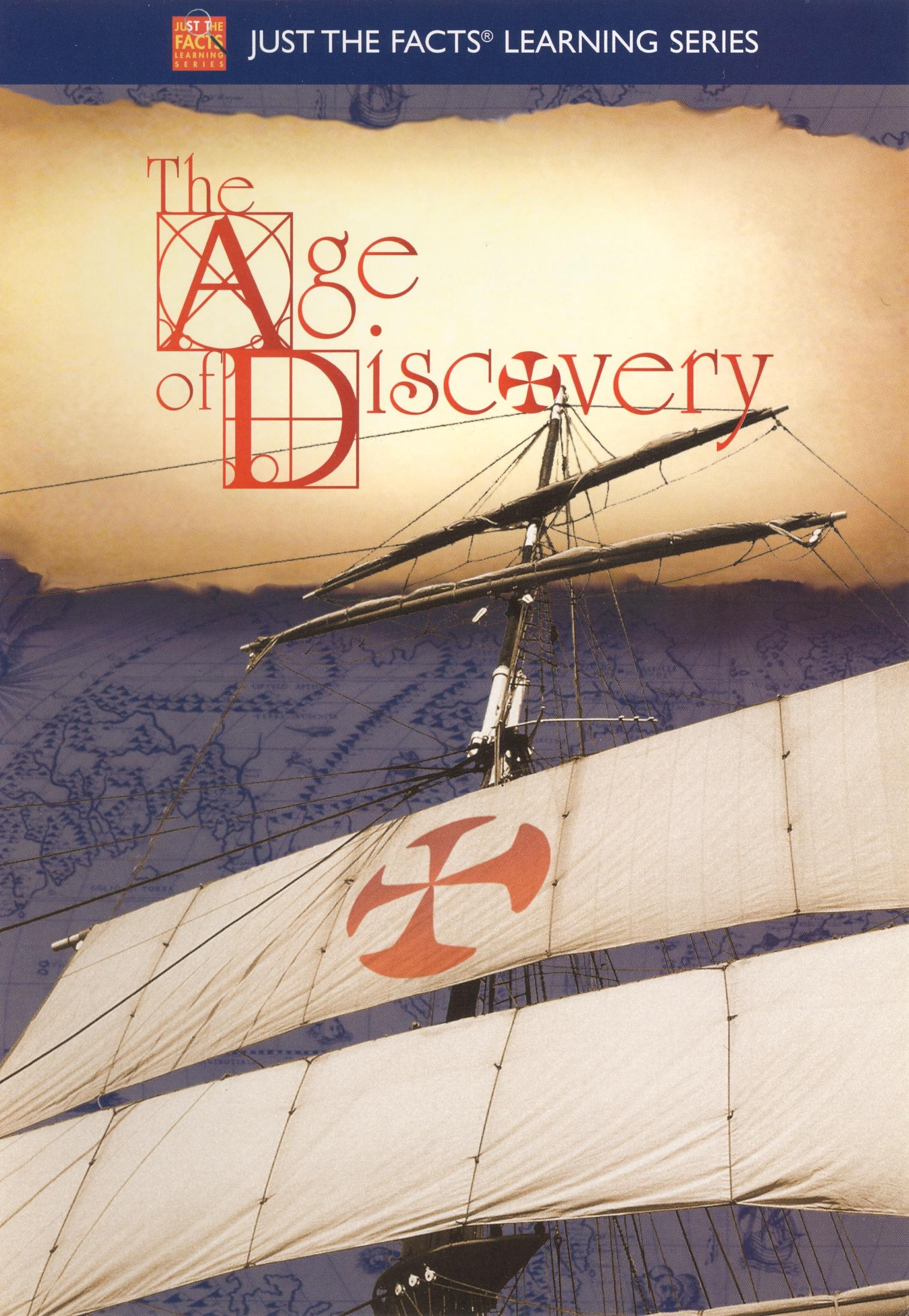 Just the Facts: The Age of Discovery