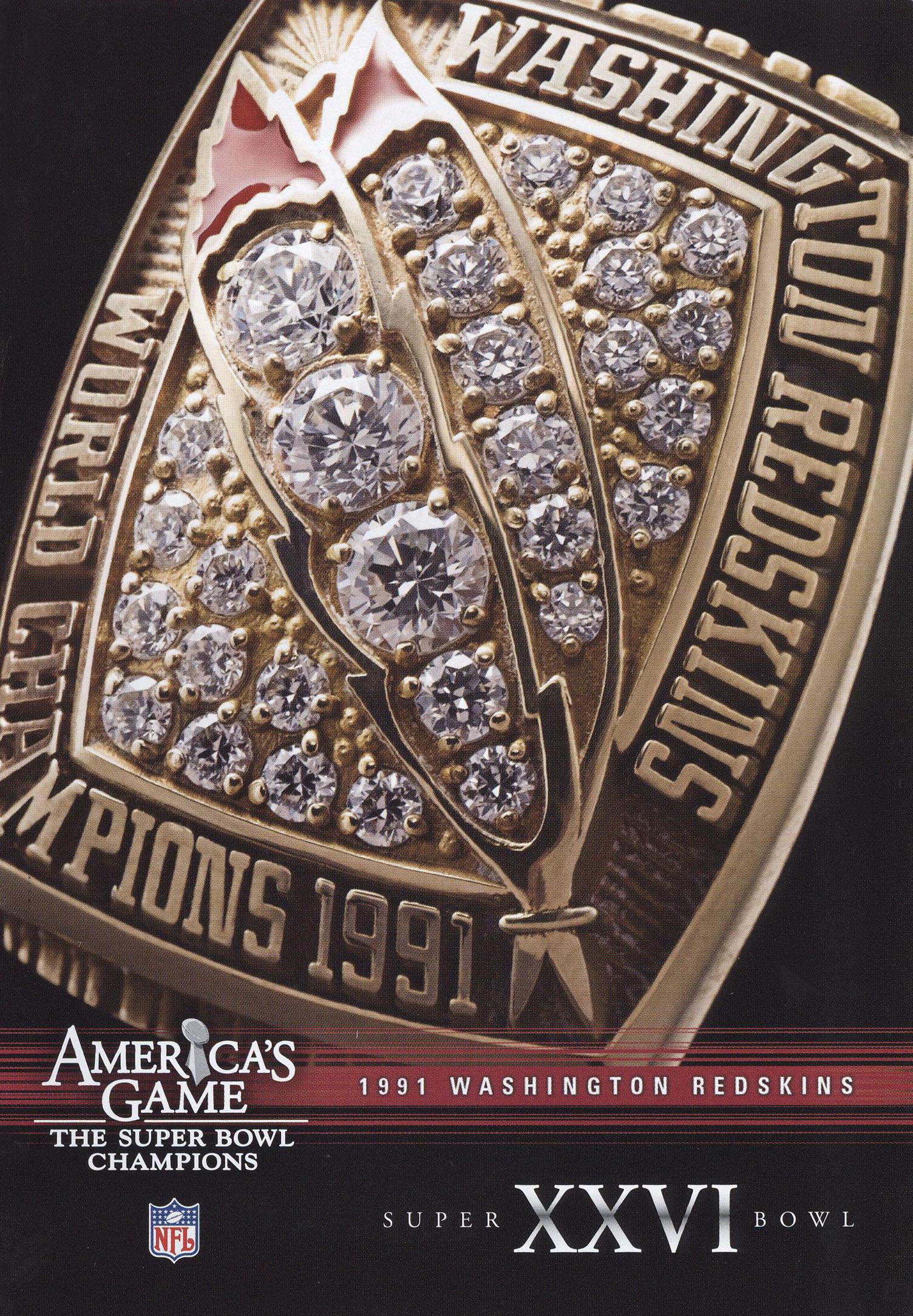 NFL: America's Game - 1991 Washington Redskins - Super Bowl XXVI