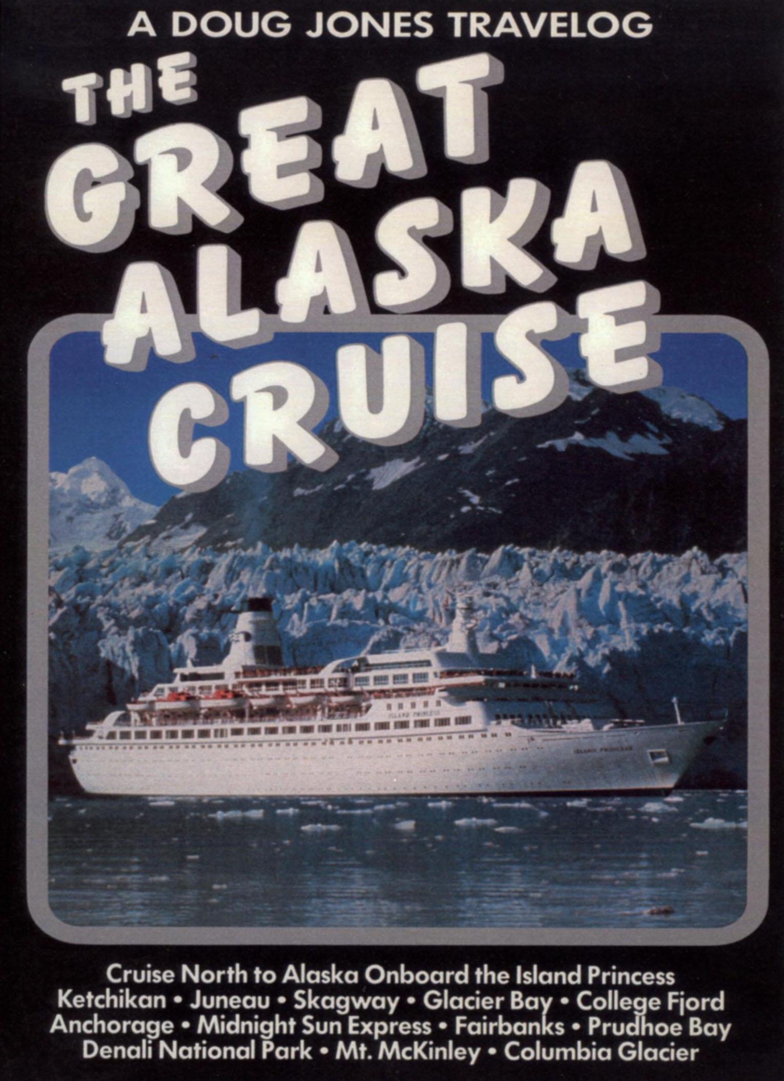 The Great Alaska Cruise