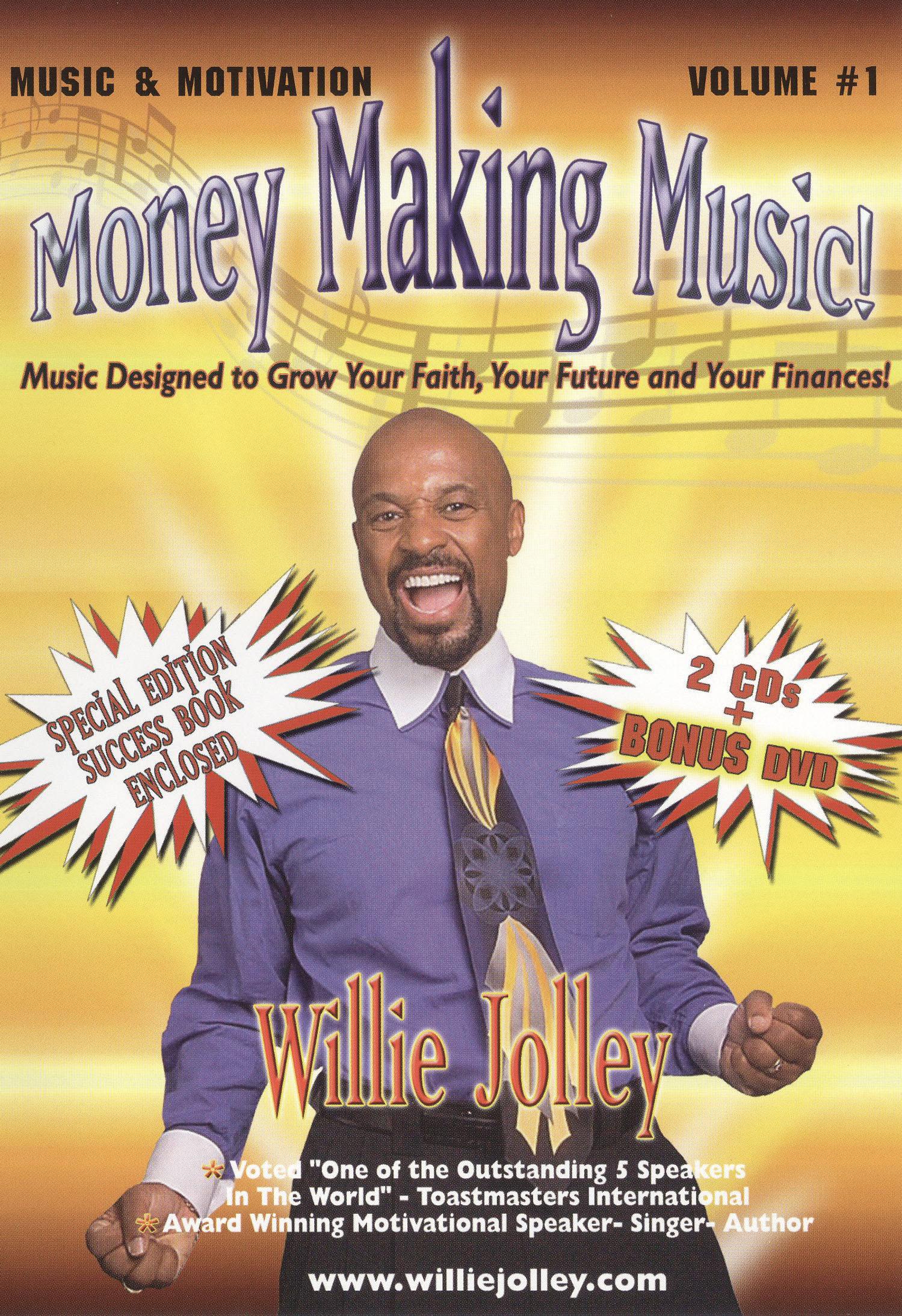 Willie Jolley: Music & Motivation, Vol. 1 - Money Making Music!