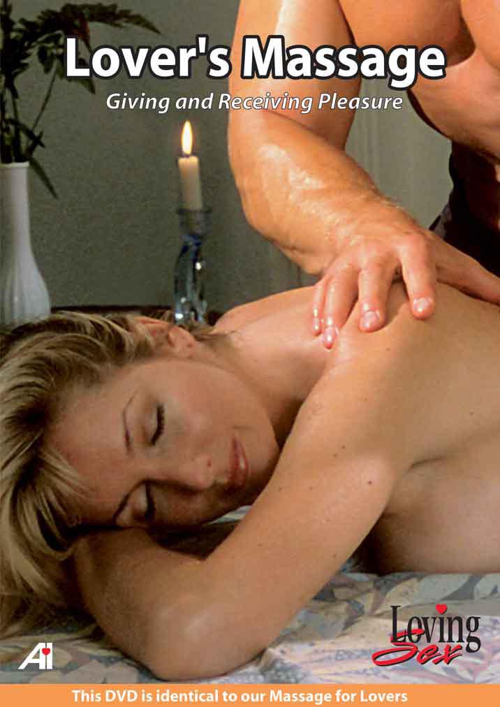 Loving Sex: Lover's Massage