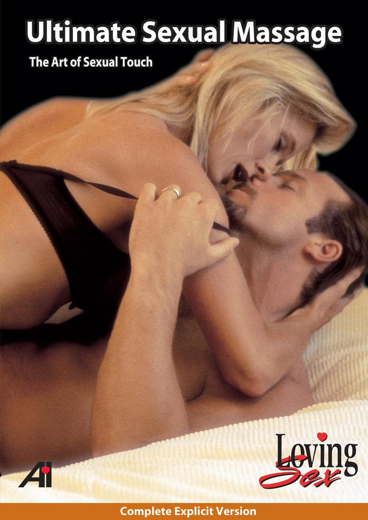 Loving Sex: Ultimate Massage