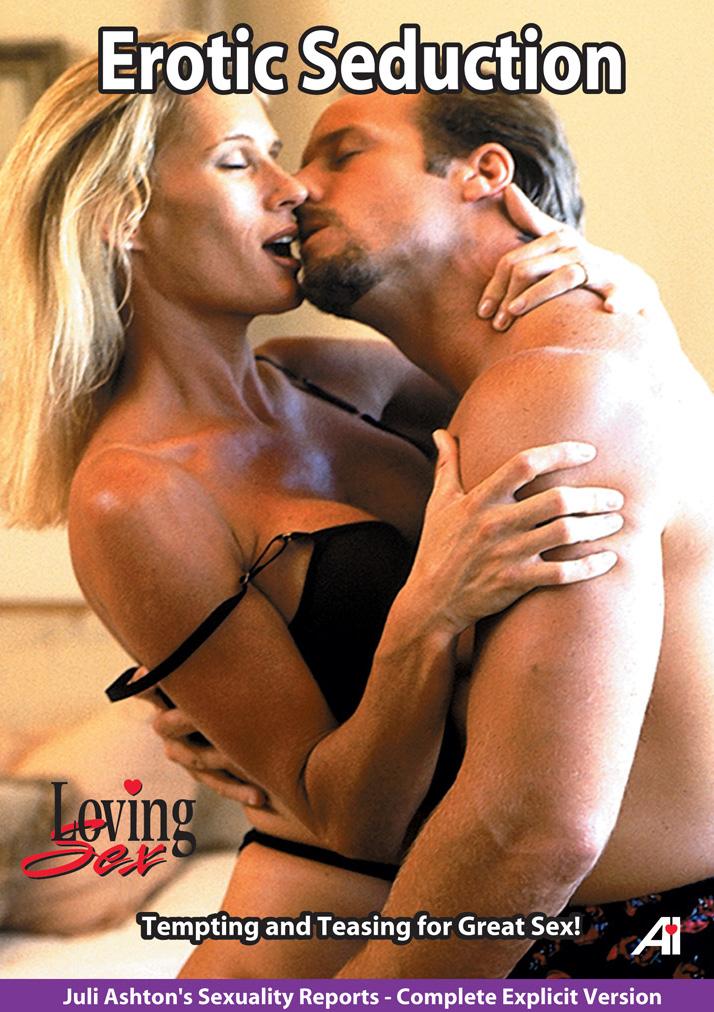 Loving Sex: Erotic Seduction