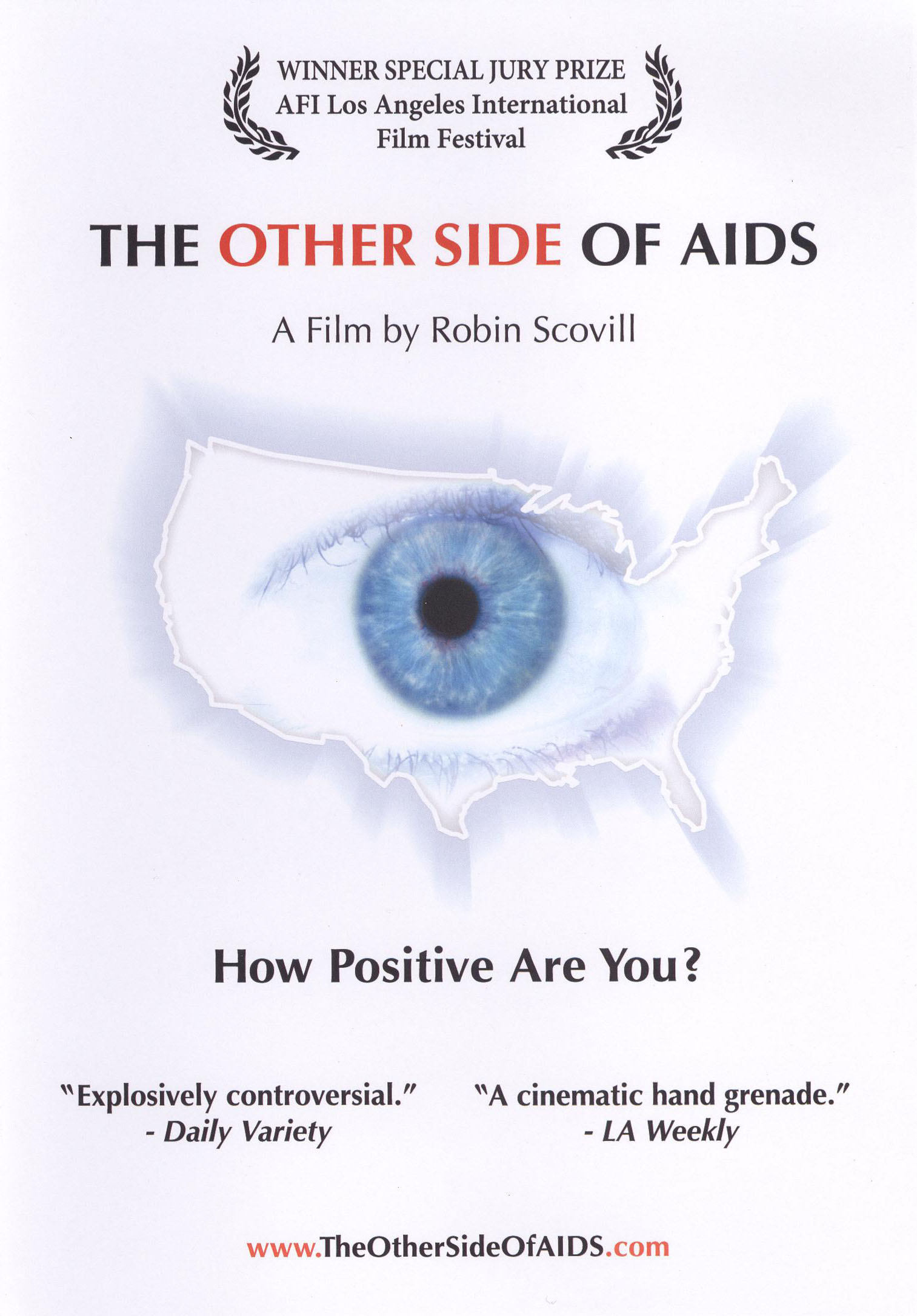 The Other Side of AIDS