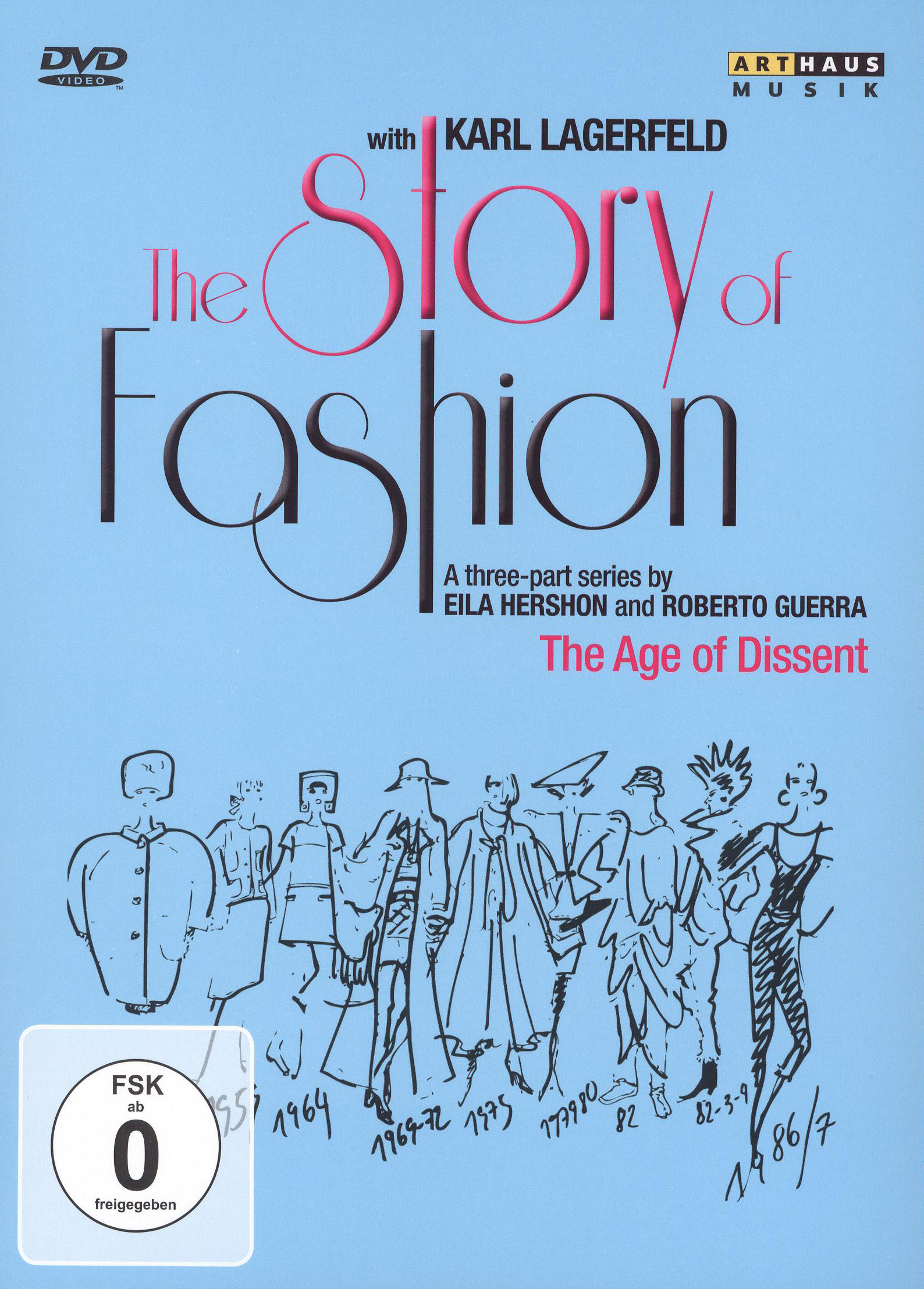 The Story of Fashion, Vol. 3: The Age of Dissent