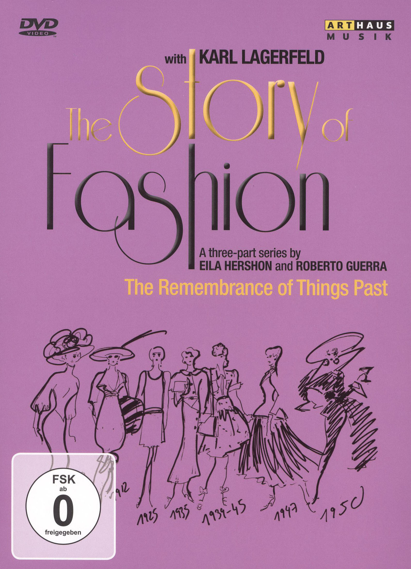 The Story of Fashion, Vol. 1: Remembrance of Things Past