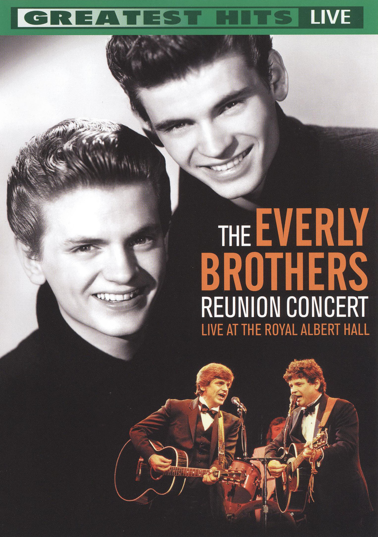 The Everly Brothers Reunion Concert: Live from the Royal Albert Hall