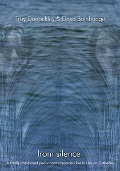 Troy Donockley and Dave Bainbridge: From Silence
