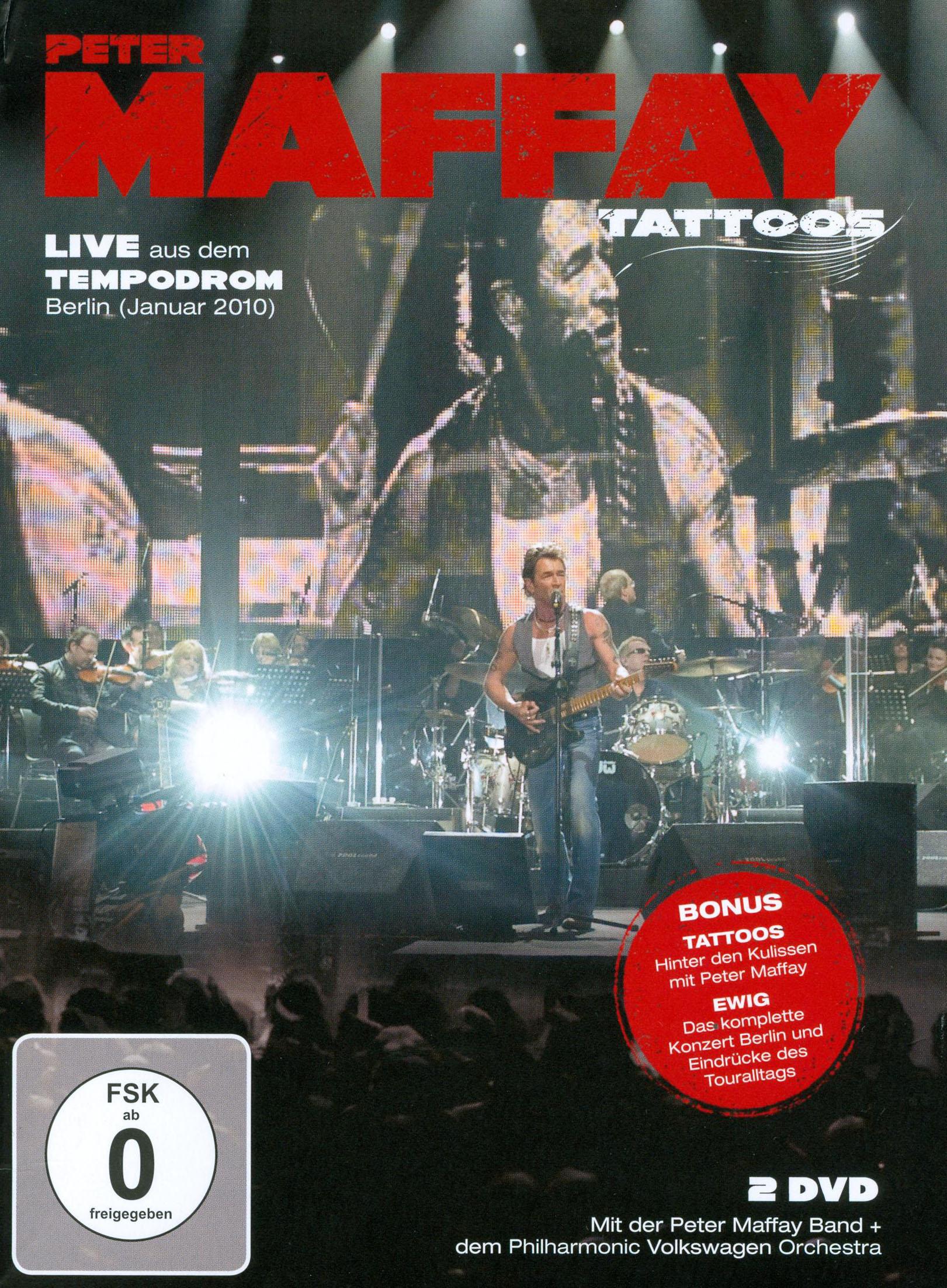 Peter Maffay: Tattoos - Live aus dem Tempodrom
