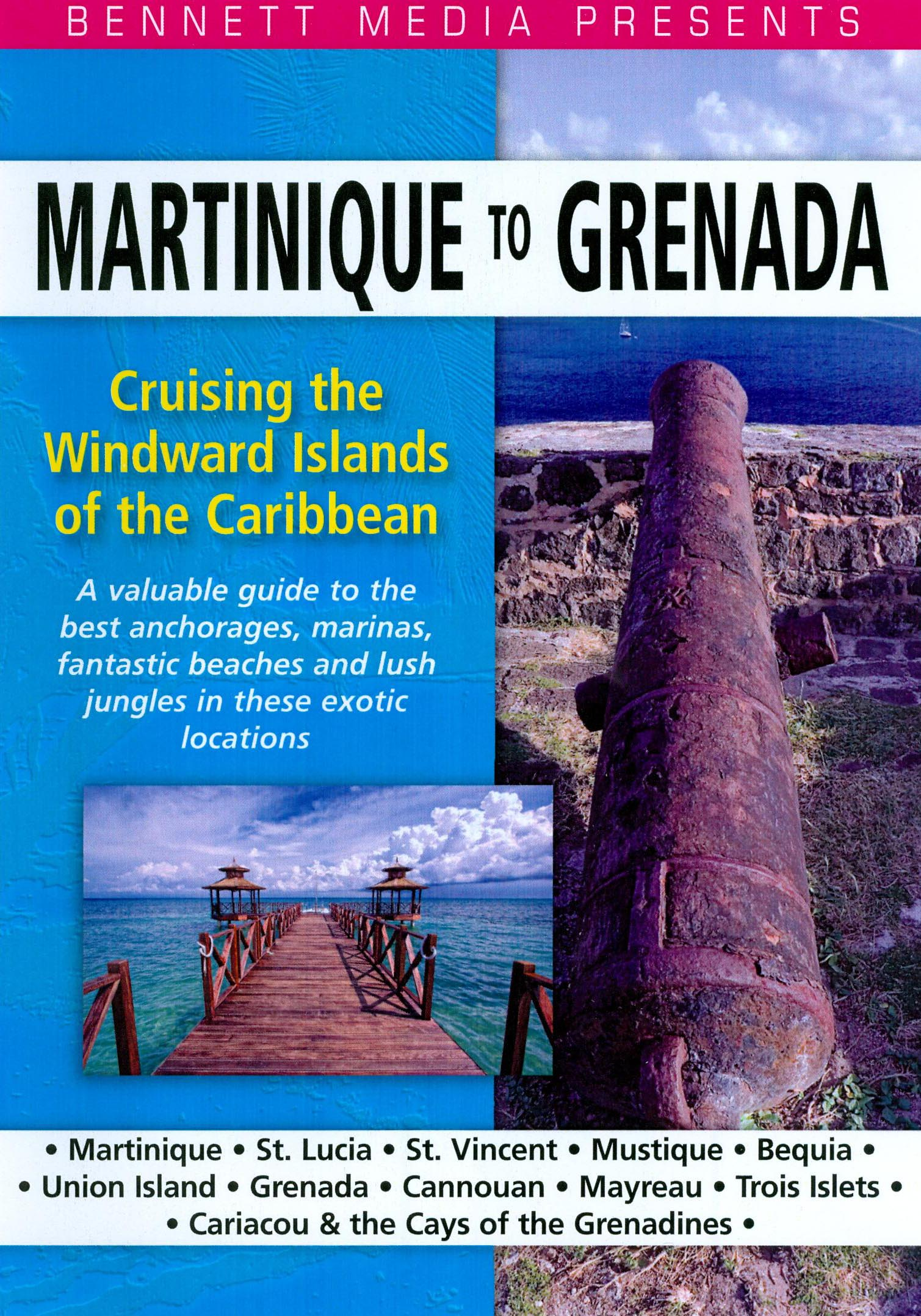Video Voyages: Cruising the Windward Islands