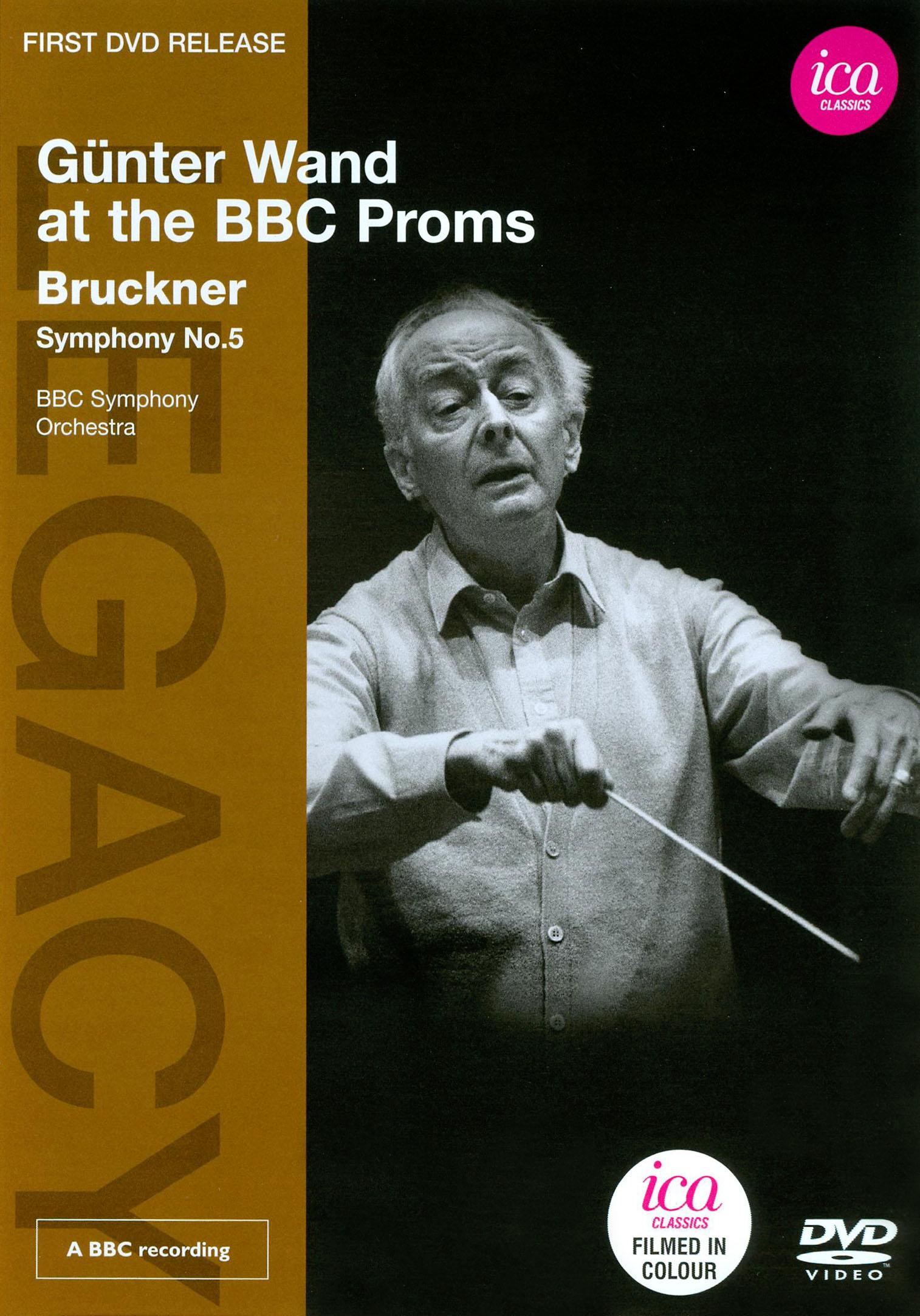 Gunter Wand at the BBC Proms: Bruckner - Symphony No. 5