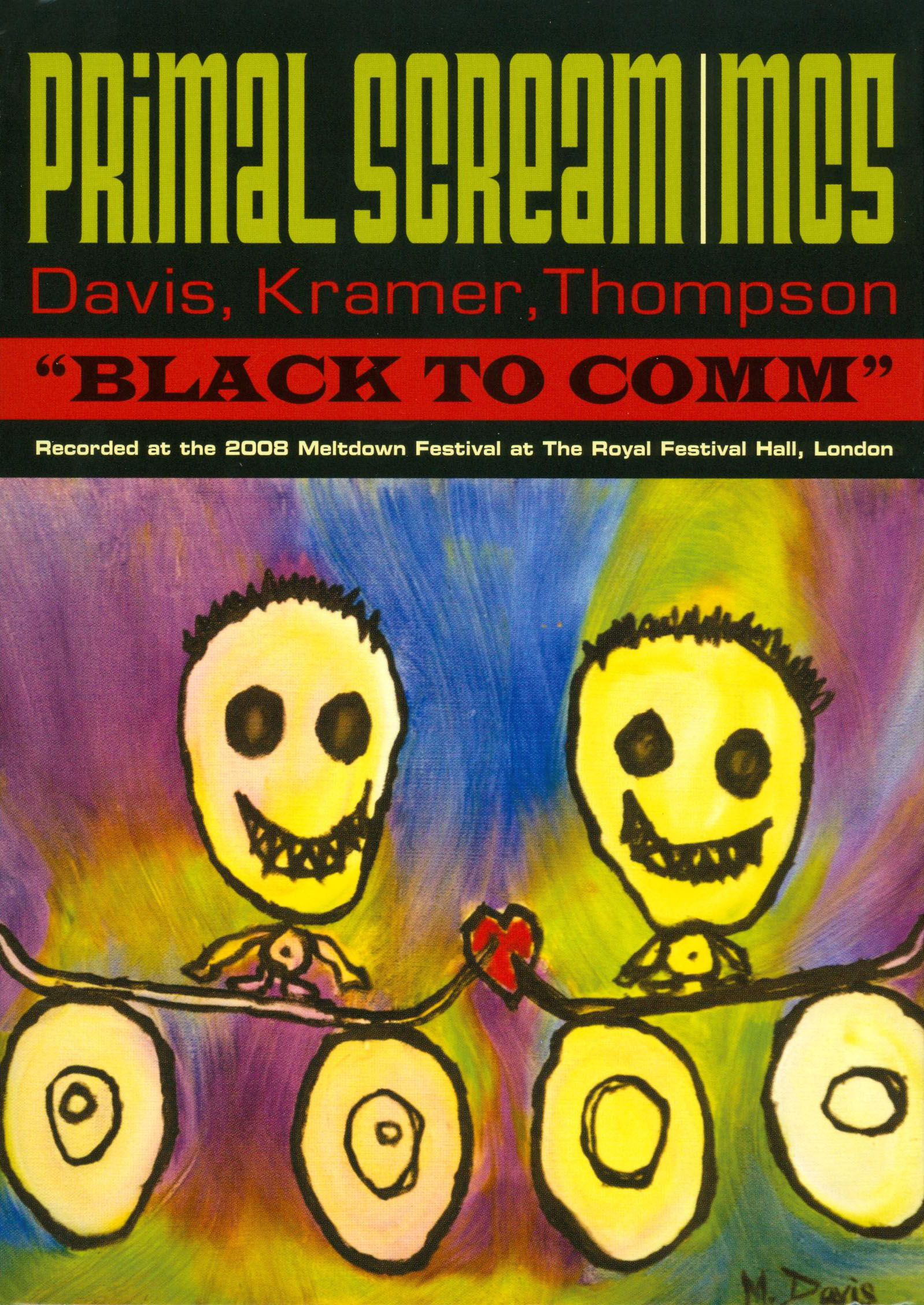 Primal Scream/MC5: Black to Comm