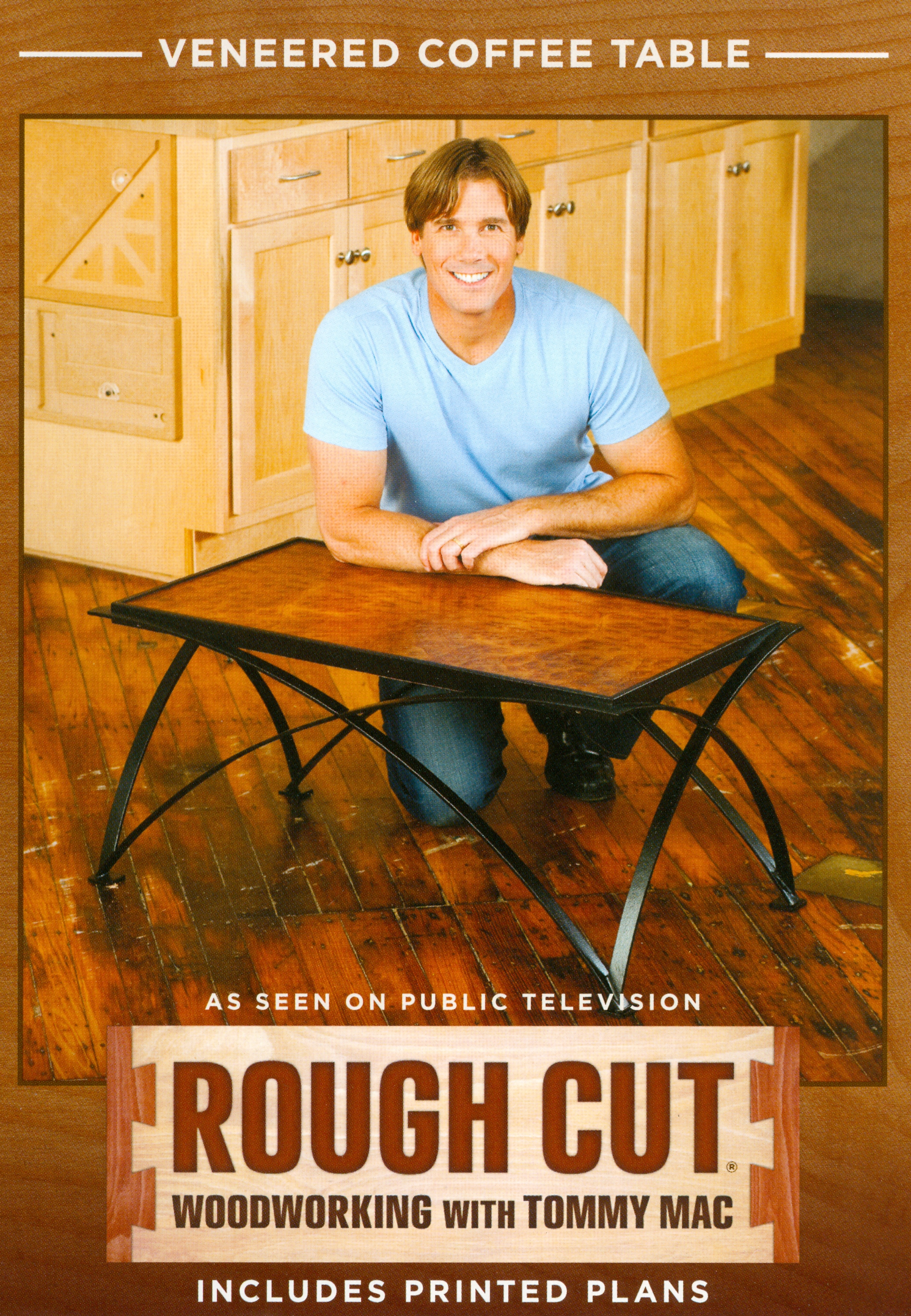 Rough Cut - Woodworking with Tommy Mac: Veneered Coffee Table with Metal Frame