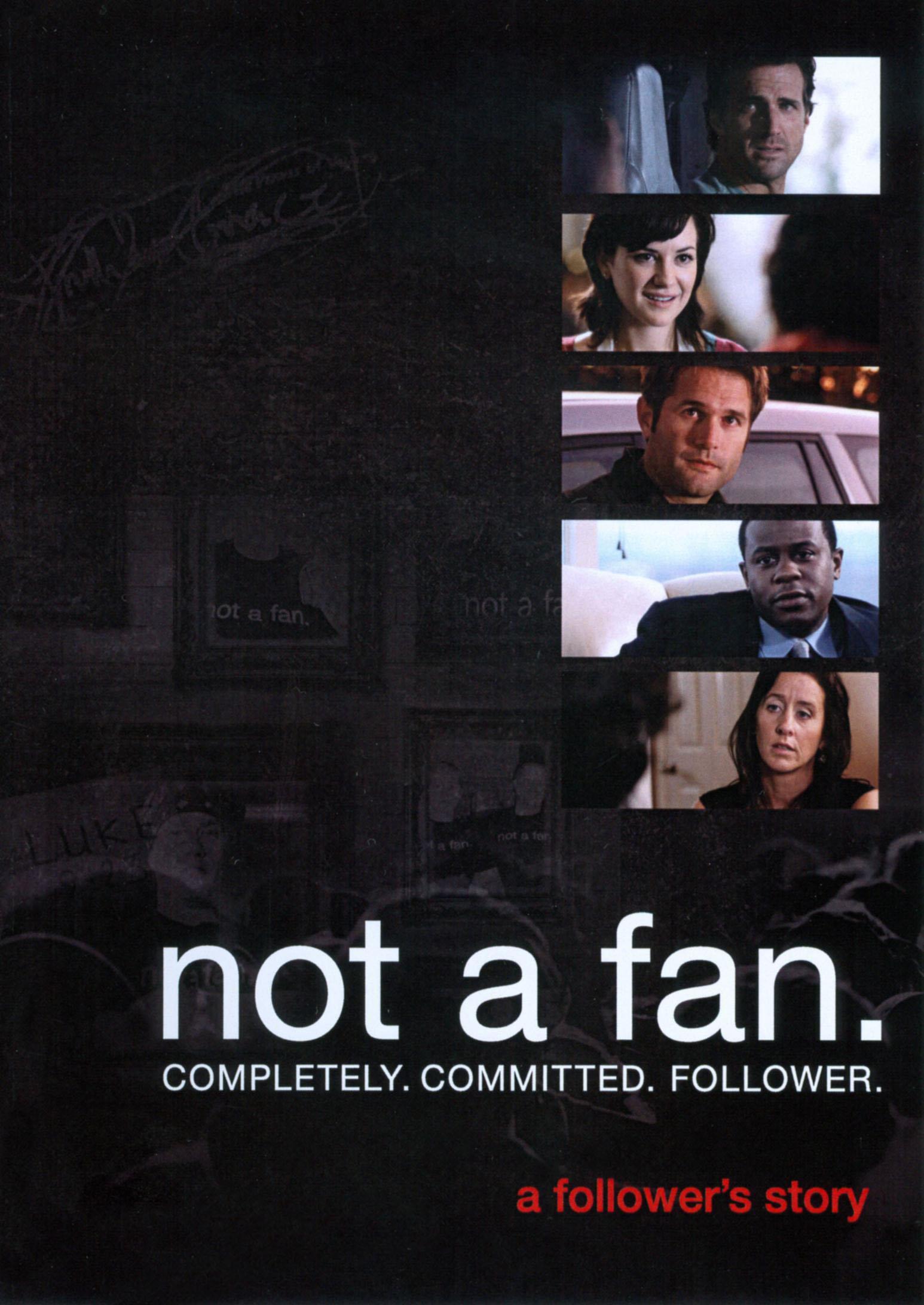 Not a Fan: A Follower's Story