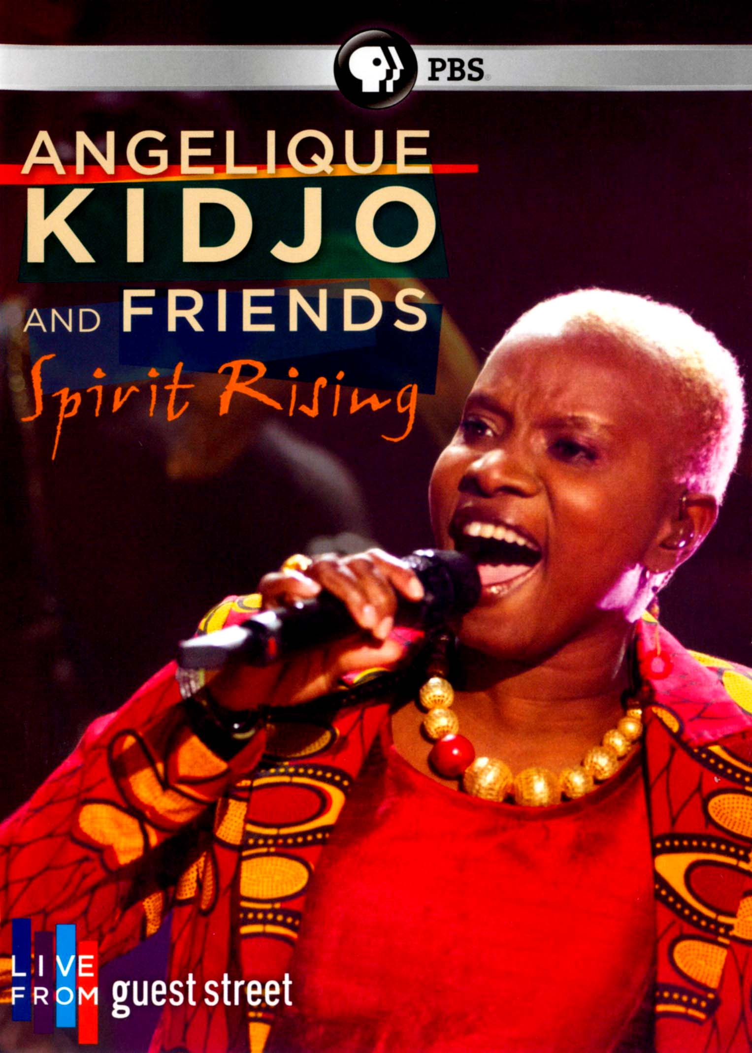 Live from Guest Street: Angelique Kidjo and Friends - Spirit Rising