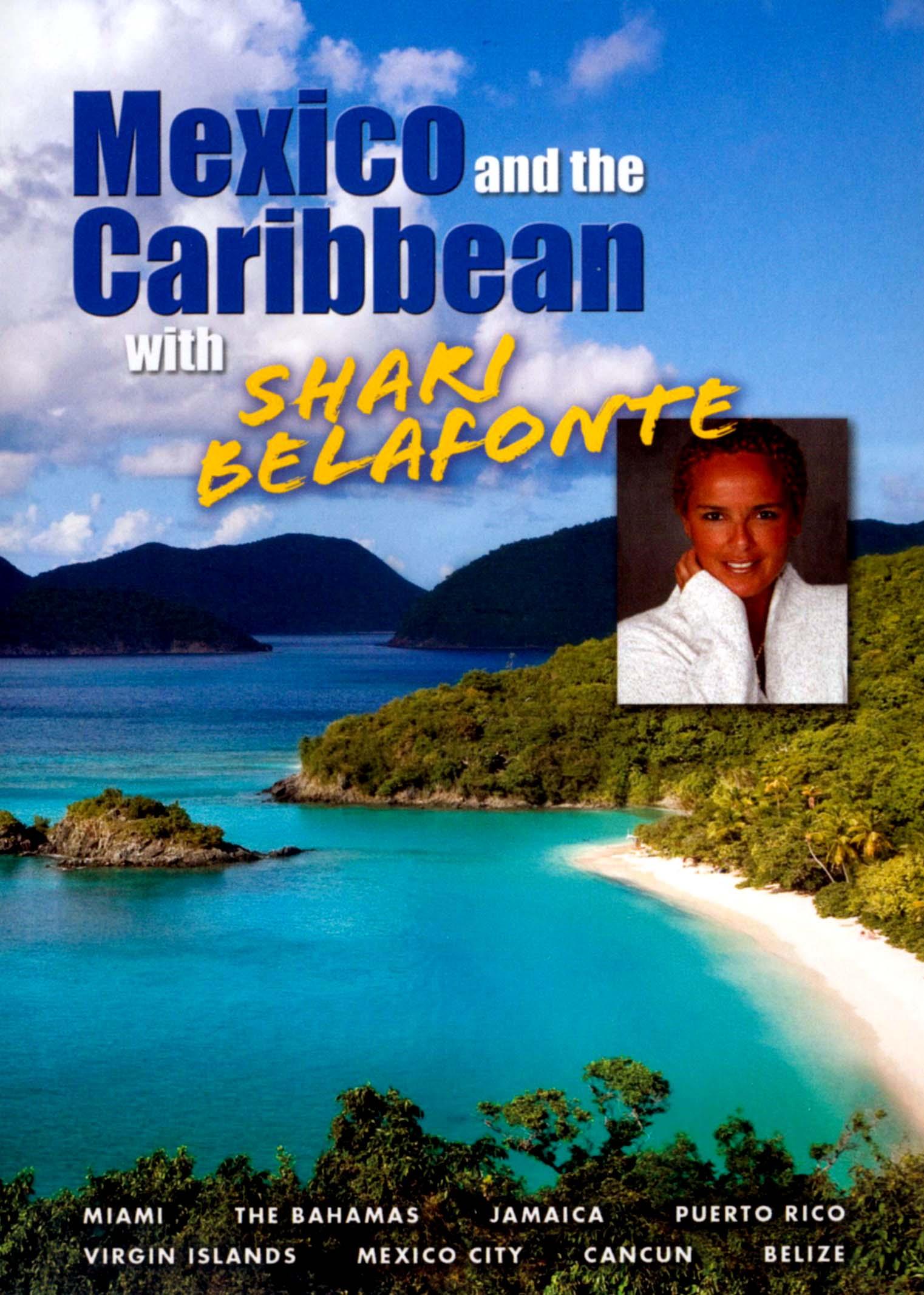 Shari Belafonte: Mexico and the Caribbean