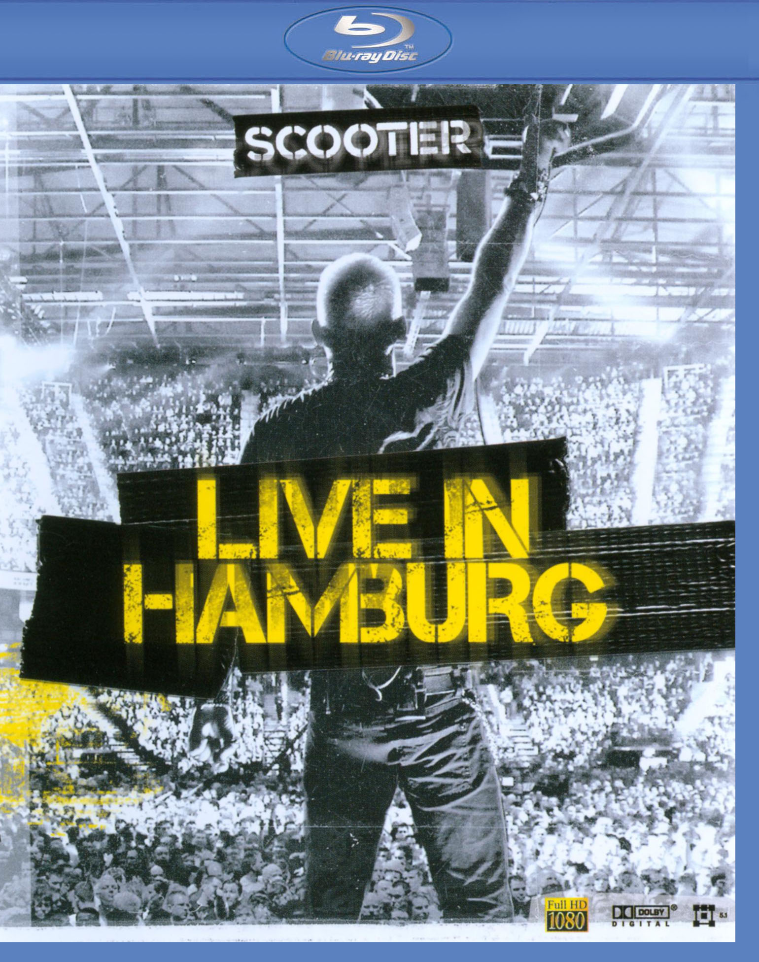 Scooter: Live in Hamburg