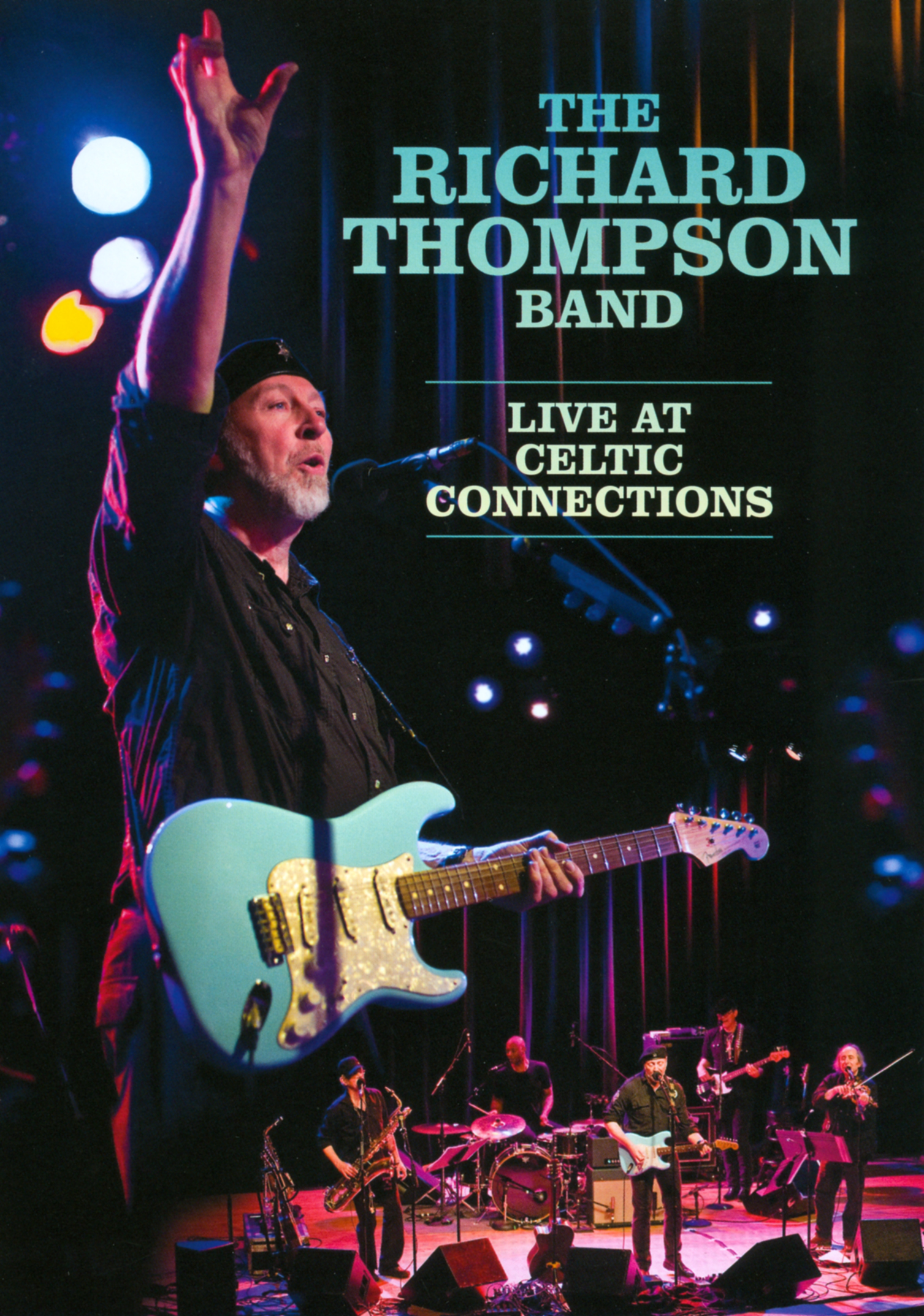 The Richard Thompson Band: Live at Celtic Connection