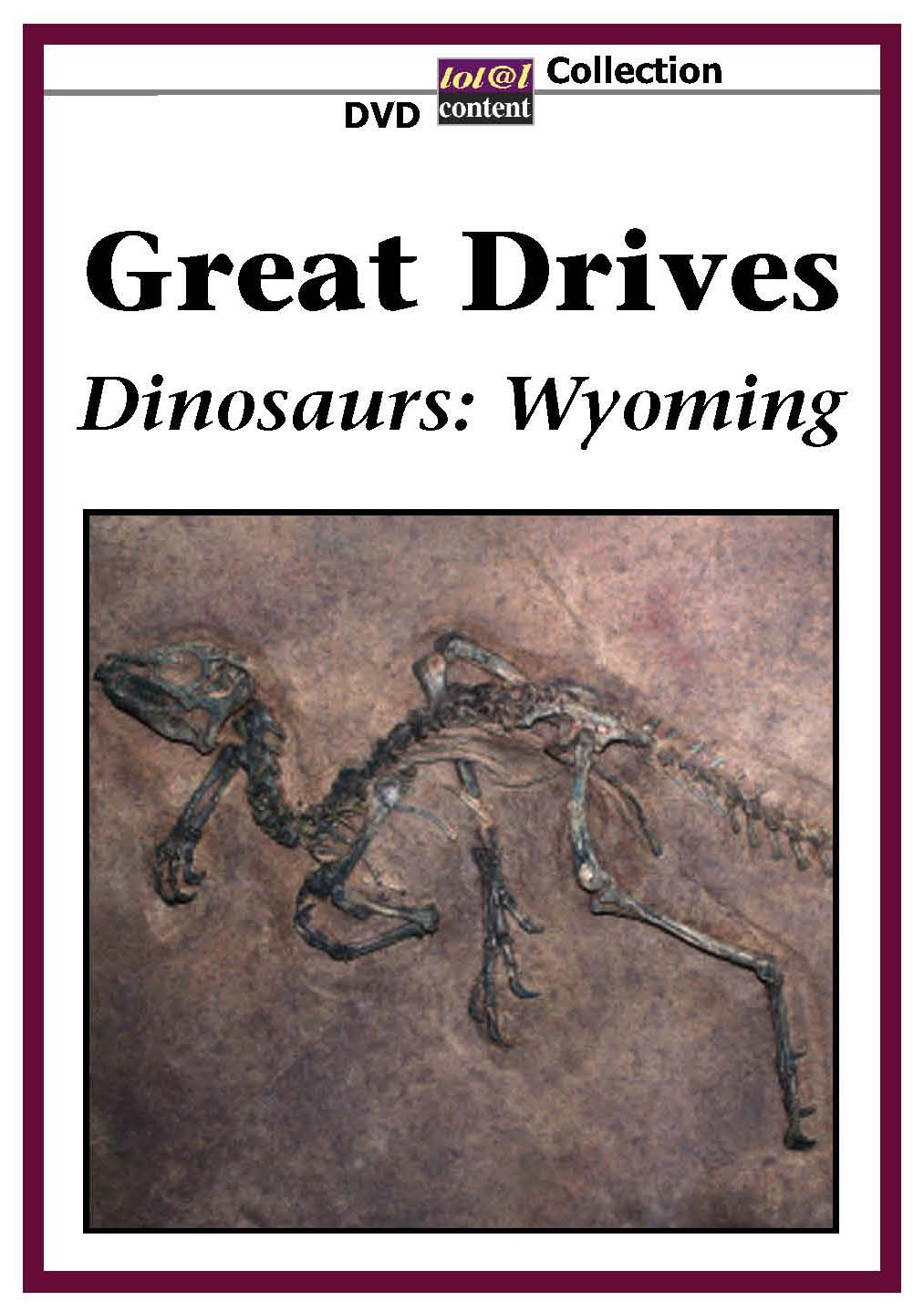 Great Drives: Dinosaurs - Wyoming