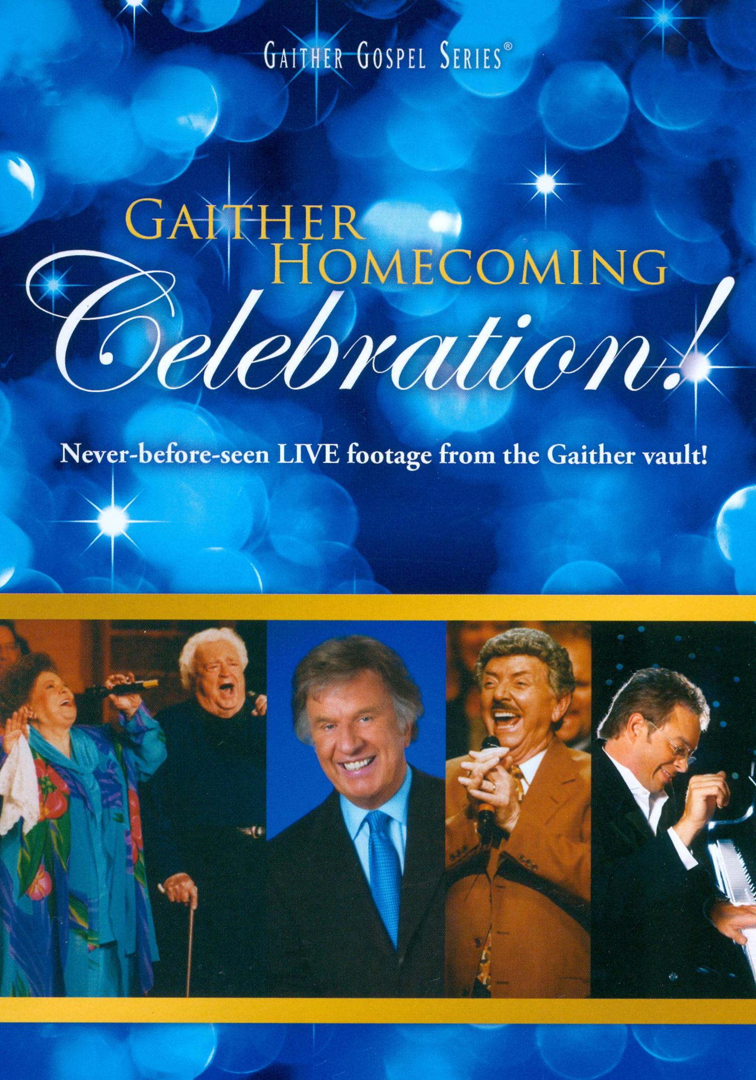 Gaither Gospel Series: Gaither Homecoming Celebration!