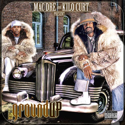 Mac Dre and Kilo Kurt: From the Ground Up