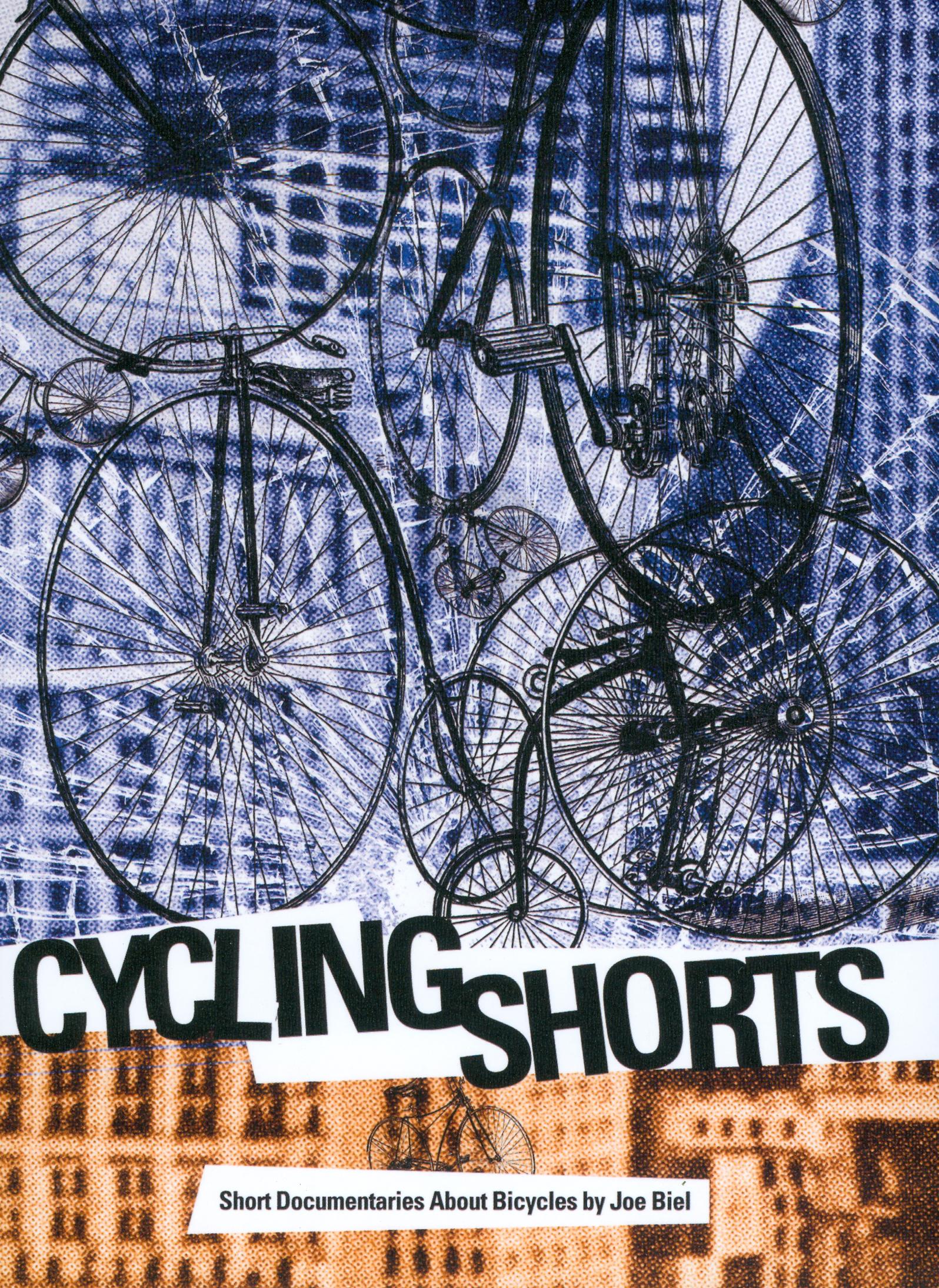 Joe Biel: Cycling Shorts - Short Documentaries About Bicycles