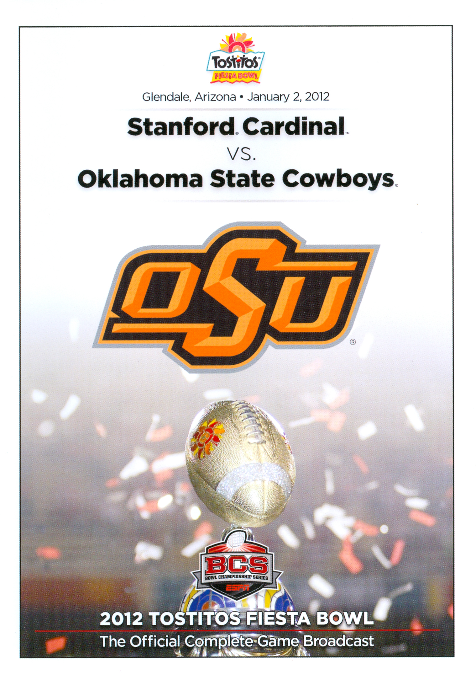 2012 Tostitos Fiesta Bowl: Stanford Cardinal vs. Oklahoma State Cowboys