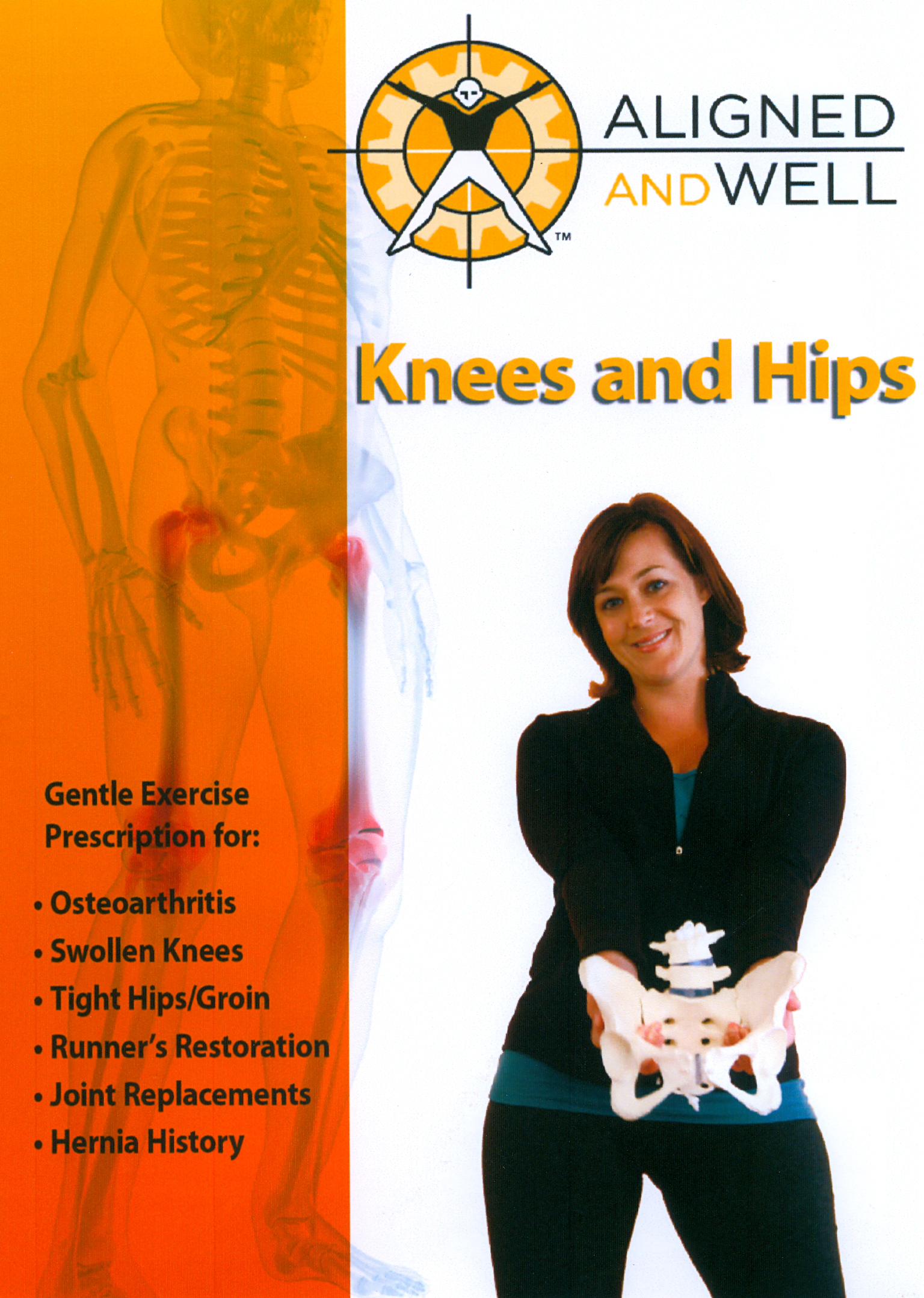 Aligned and Well: Knees and Hips