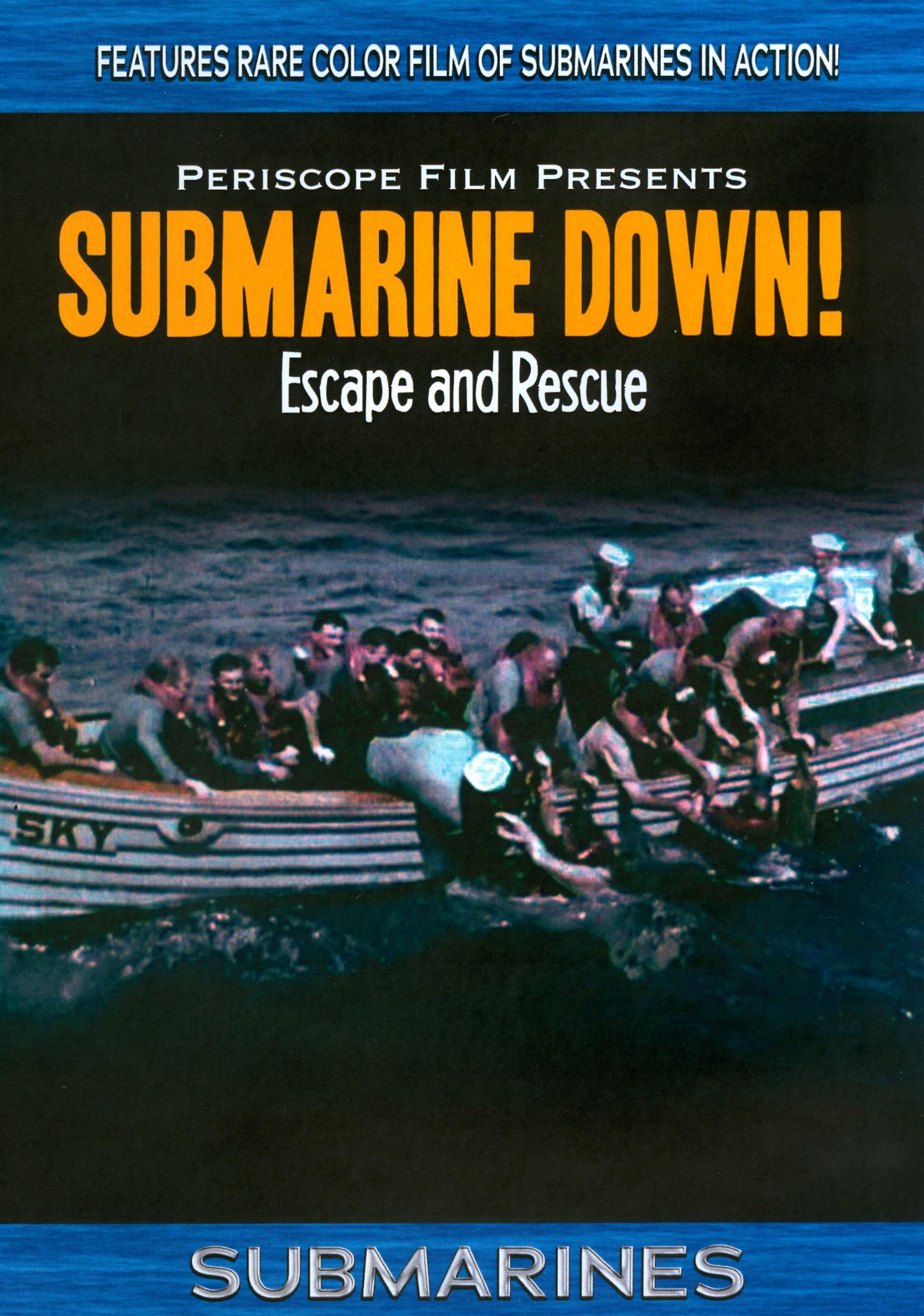Submarine Down!: Escape and Rescue