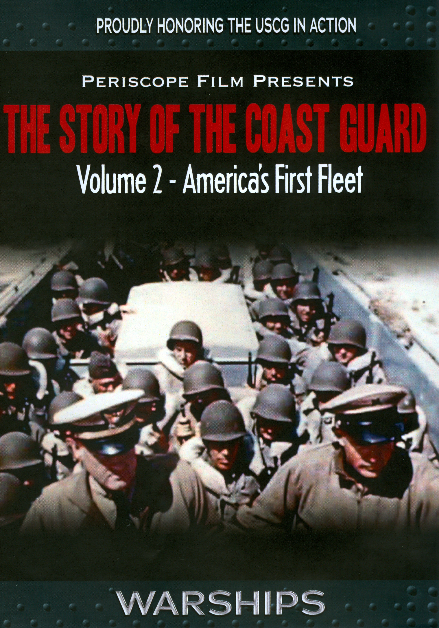 Story of the Coast Guard, Vol. 2: America's First Fleet