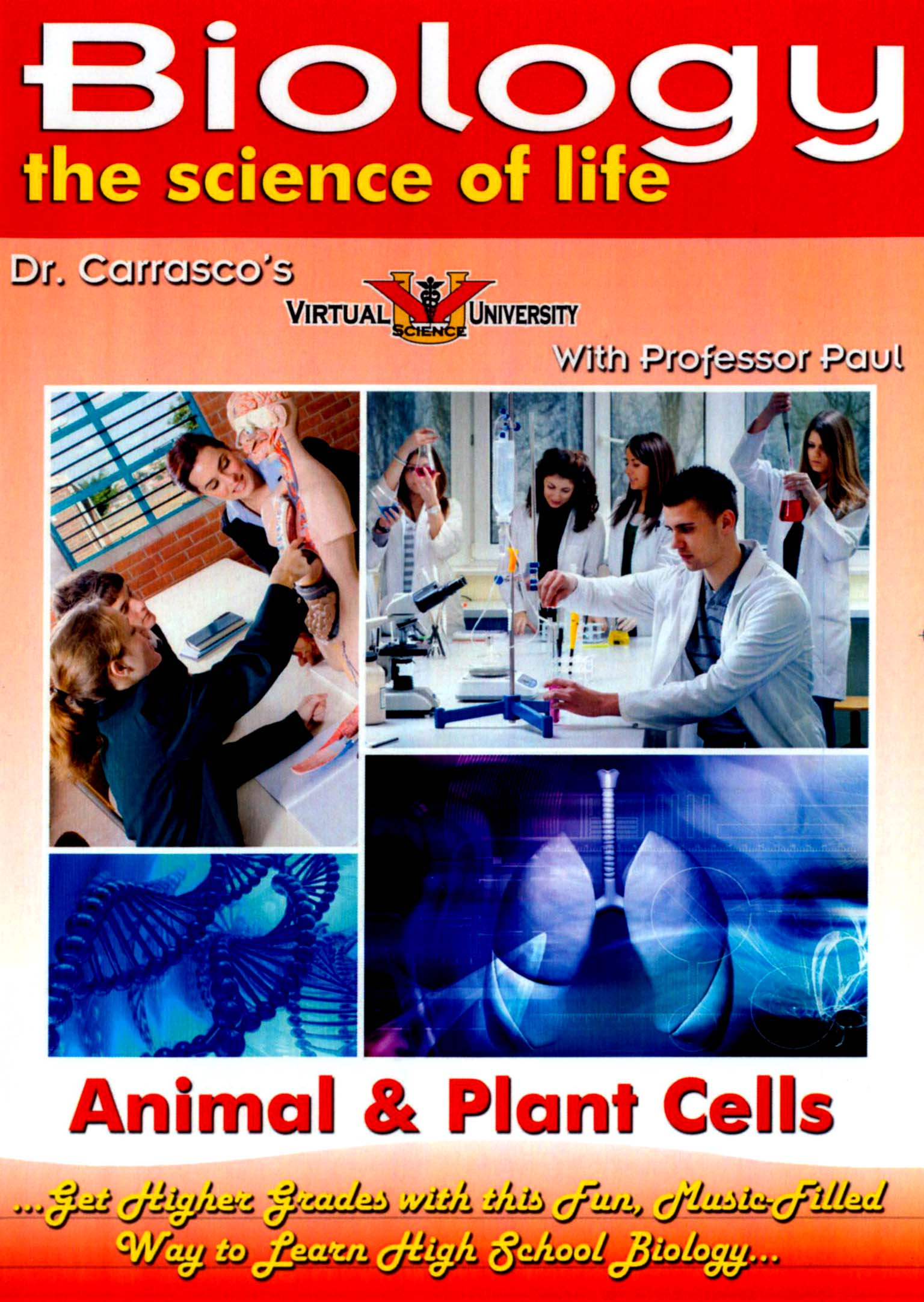 Biology - The Science of Life: Animal & Plant Cells