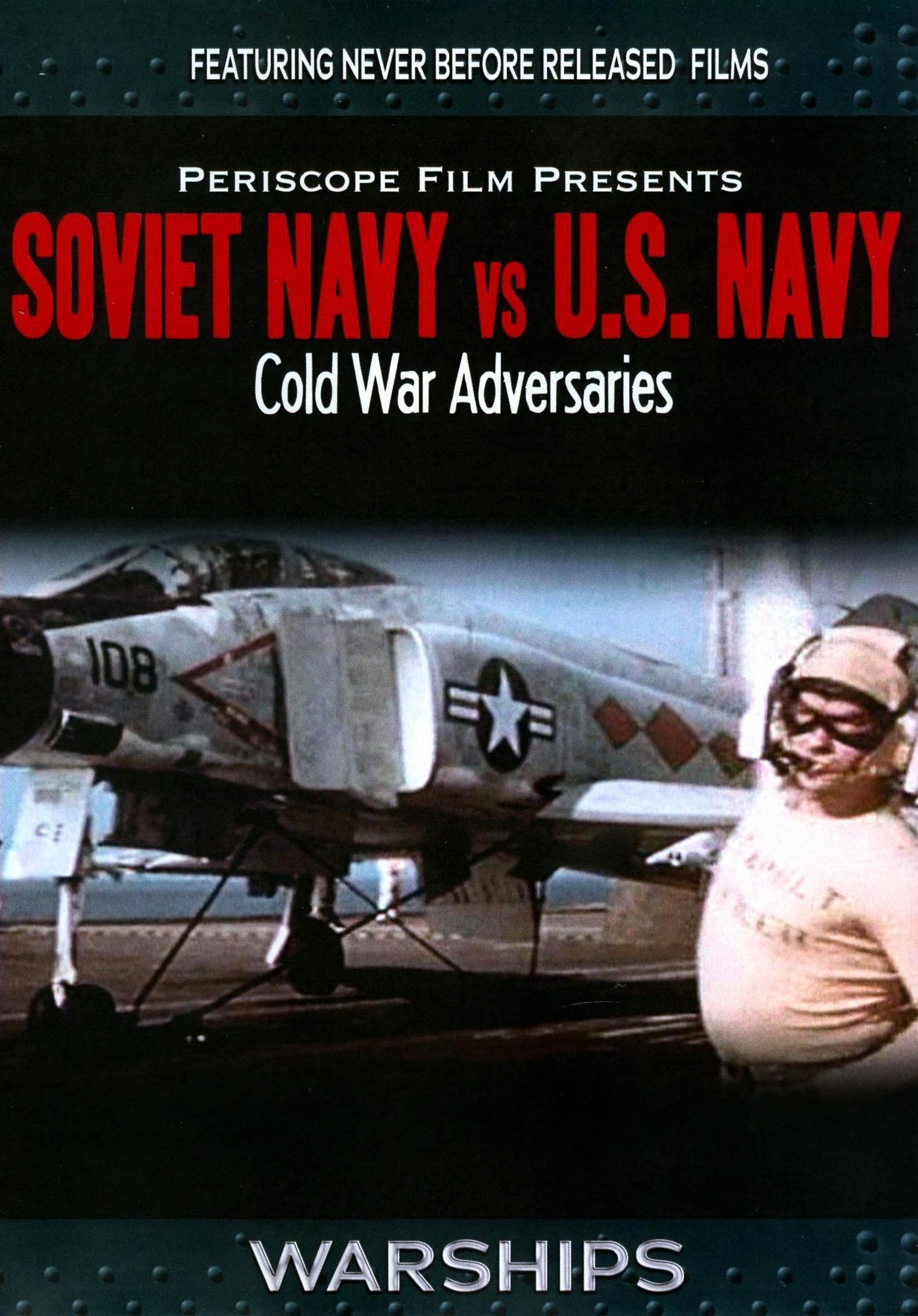 Soviet Navy Vs. U.S. Navy: Cold War Adversaries